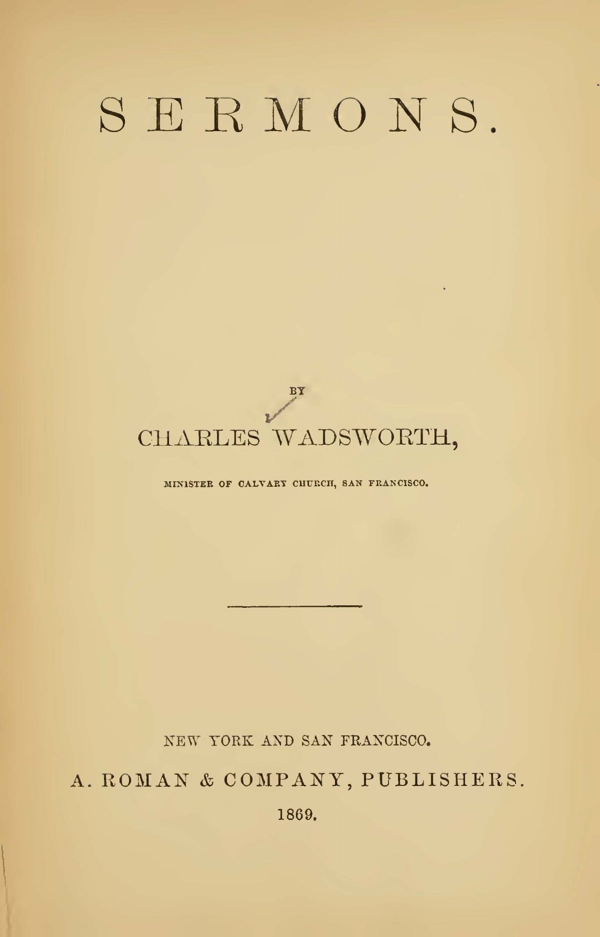 Wadsworth, Charles, Sermons 1869 Title Page.jpg