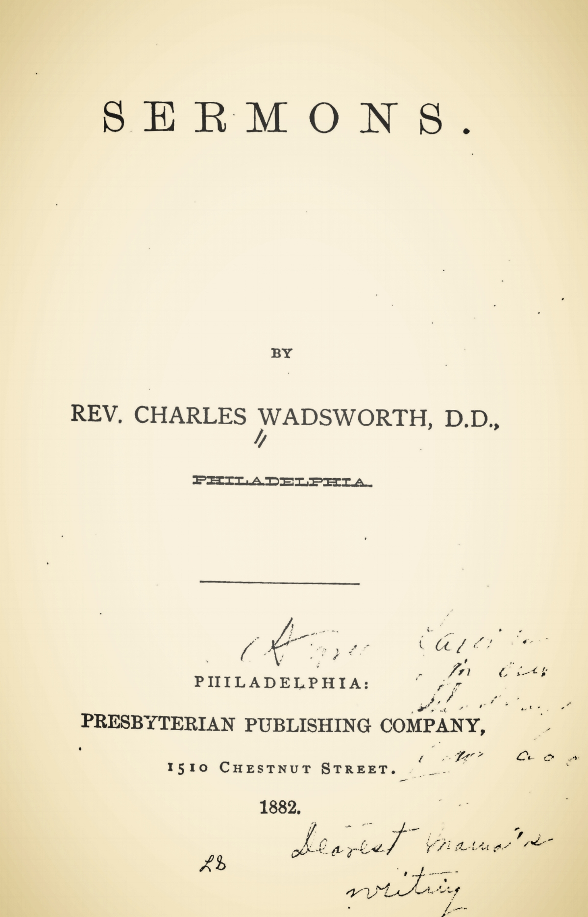 Wadsworth, Charles, Sermons 1882 Title Page.jpg