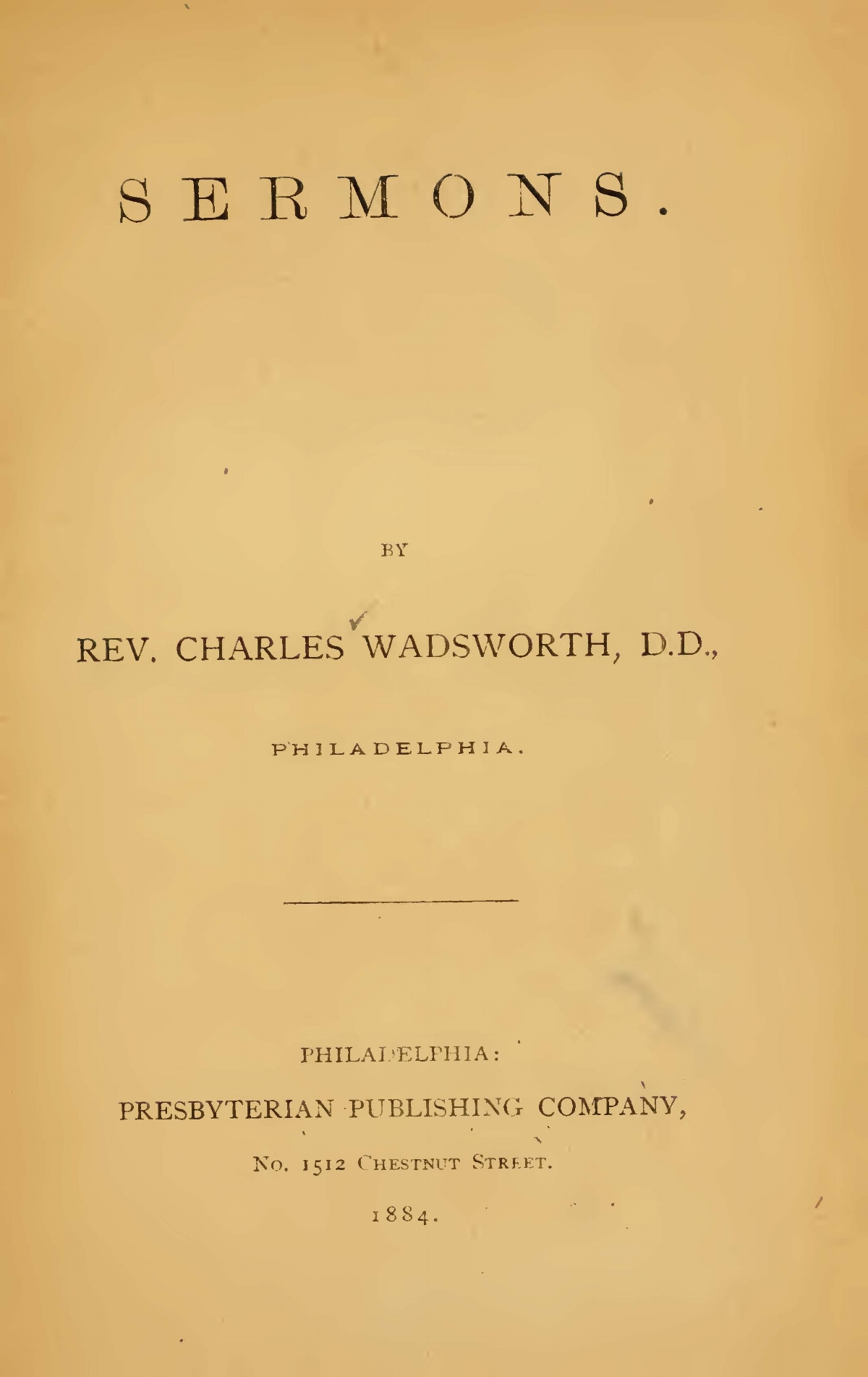 Wadsworth, Charles, Sermons 1884 Title Page.jpg