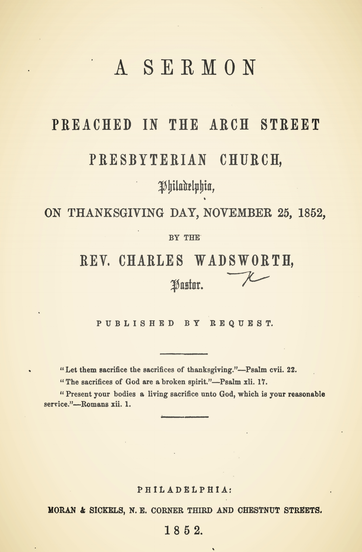 Wadsworth, Charles, A Sermon Preached in the Arch Street Presbyterian Church Nov. 25, 1852 Title Page.jpg