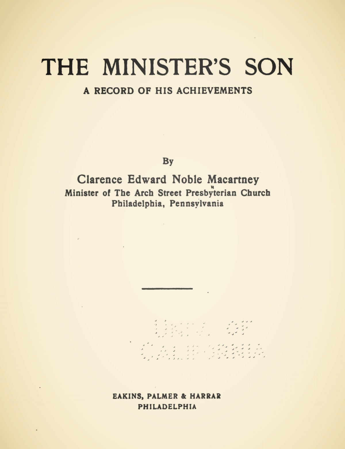 Macartney, Clarence Edward Noble, The Minister's Son Title Page.jpg