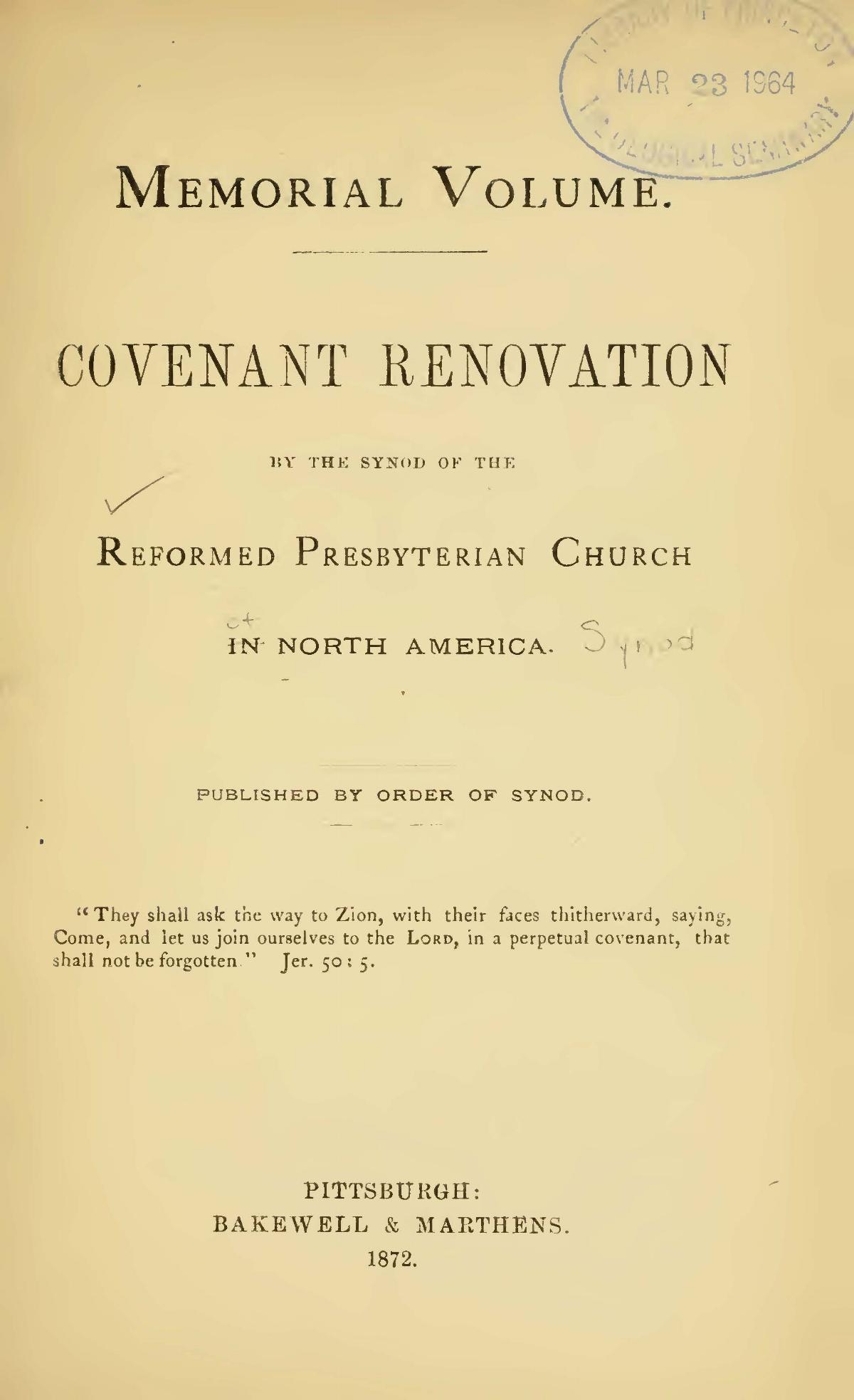 Sloane, James Renwick Wilson, Memorial Volume Covenant Renovation Title Page.jpg