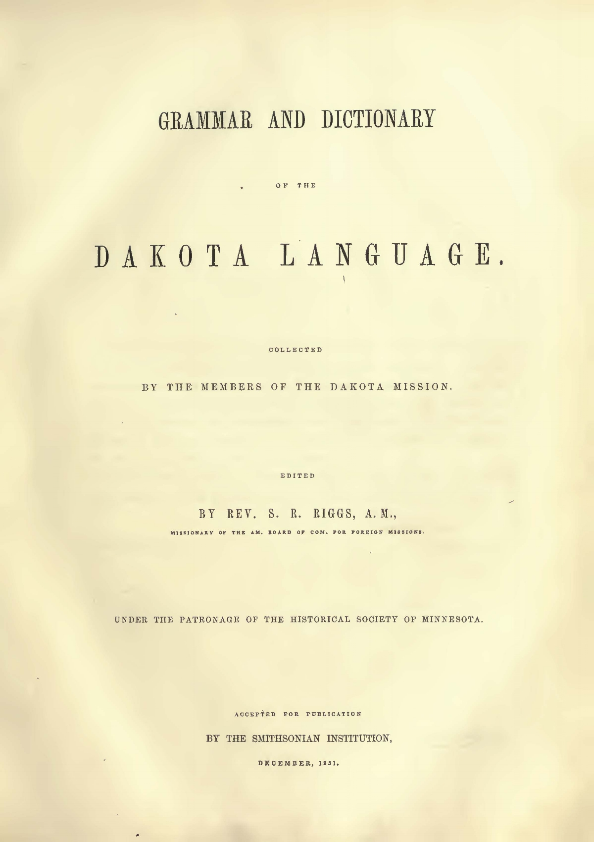 Riggs, Stephen Return, Grammar and Dictionary of the Dakota Language Title Page.jpg