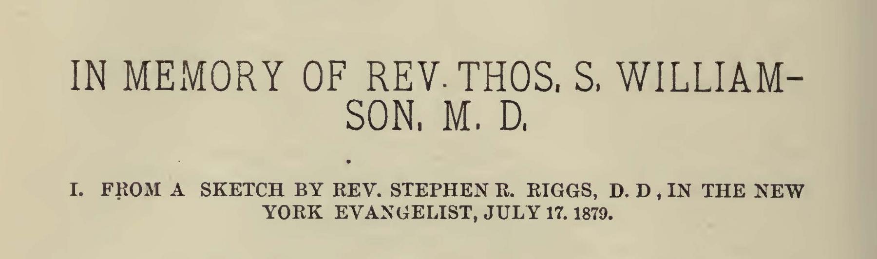 Riggs, Stephen Return, In Memory of Rev. Thos. S. Williamson, M.D. Title Page.jpg