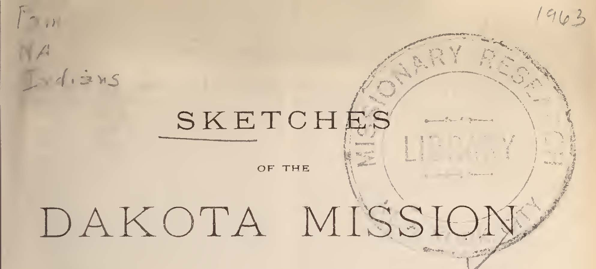 Riggs, Stephen Return, Sketches of the Dakota Mission Title Page.jpg