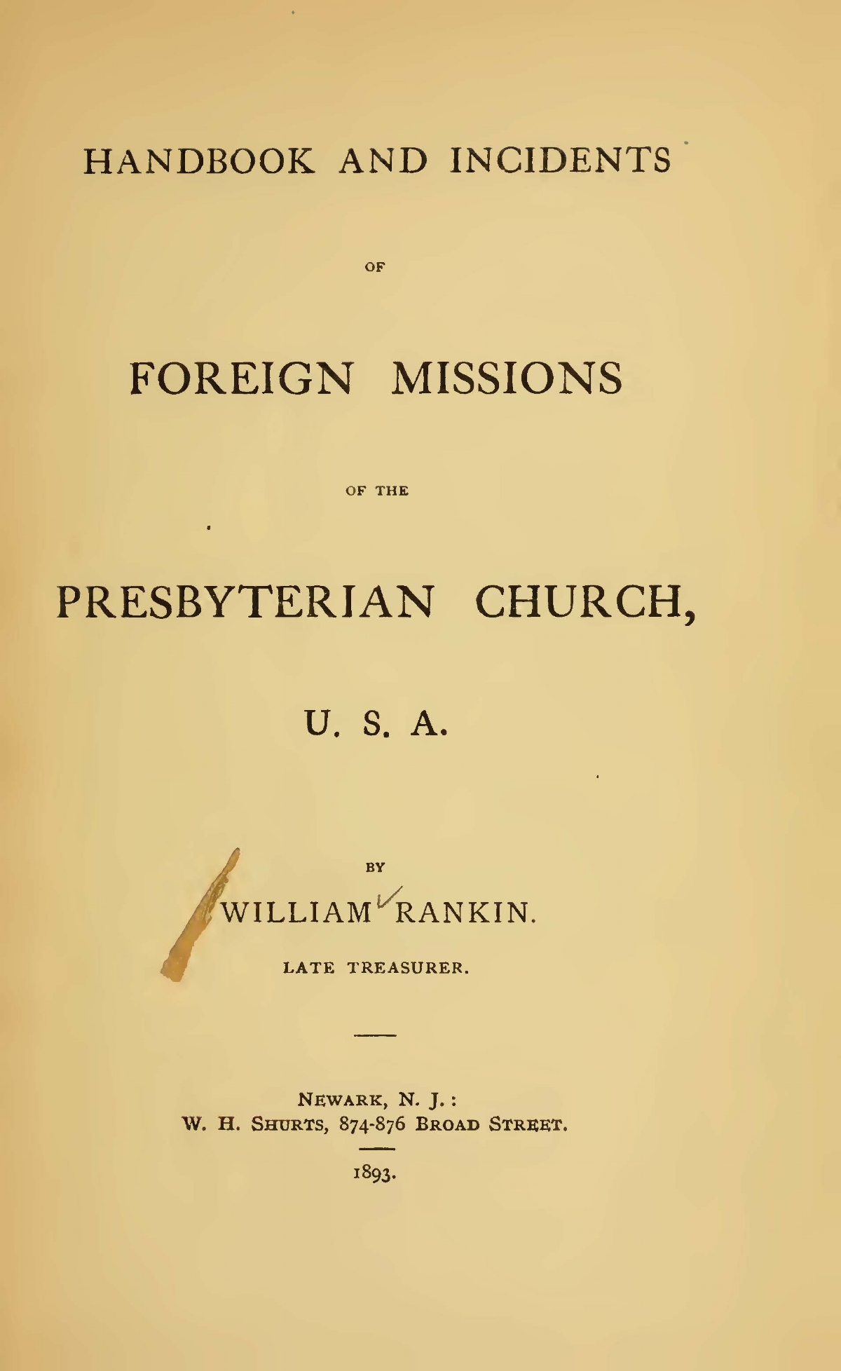 Rankin, William, Handbook and Incidents of Foreign Missions of the Presbyterian Church, U.S.A. Title Page.jpg