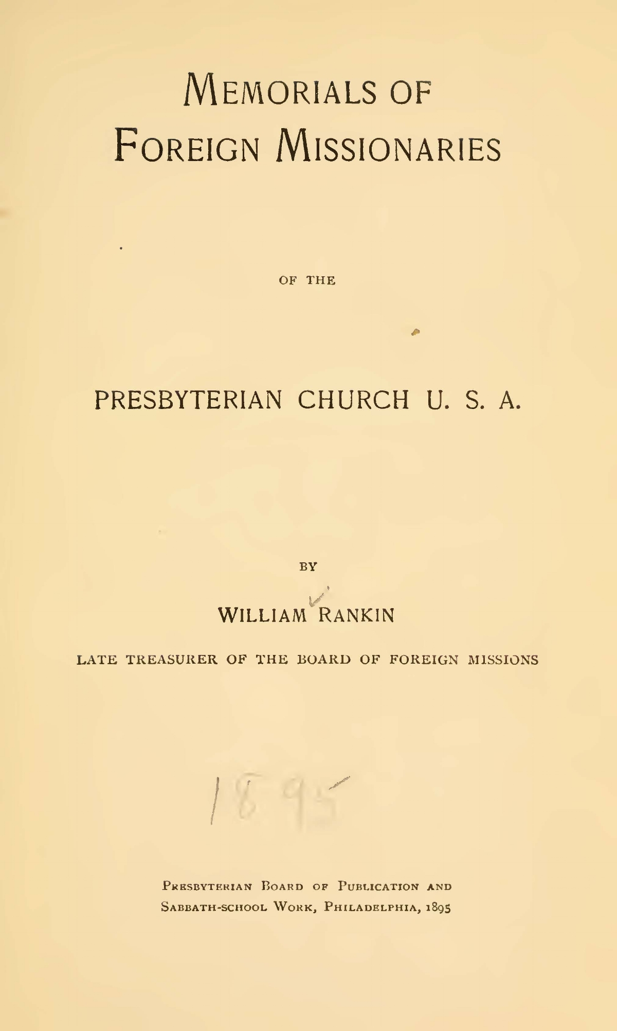 Rankin, William, Memorials of Foreign Missionaries of the Presbyterian Church, U.S.A. Title Page.jpg