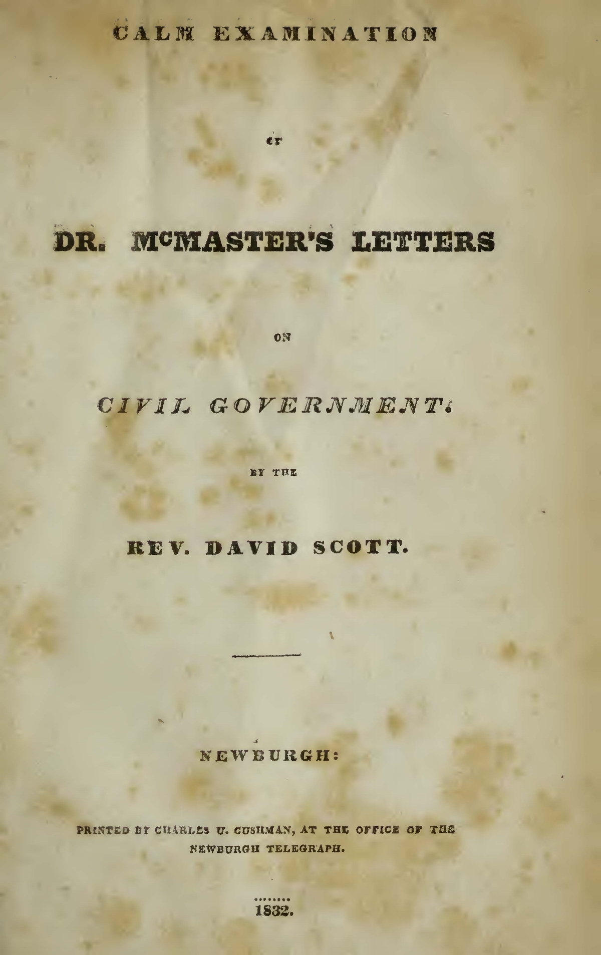 Scott, David, Calm Examination of Dr. McMaster's Letters on Civil Government Title Page.jpg