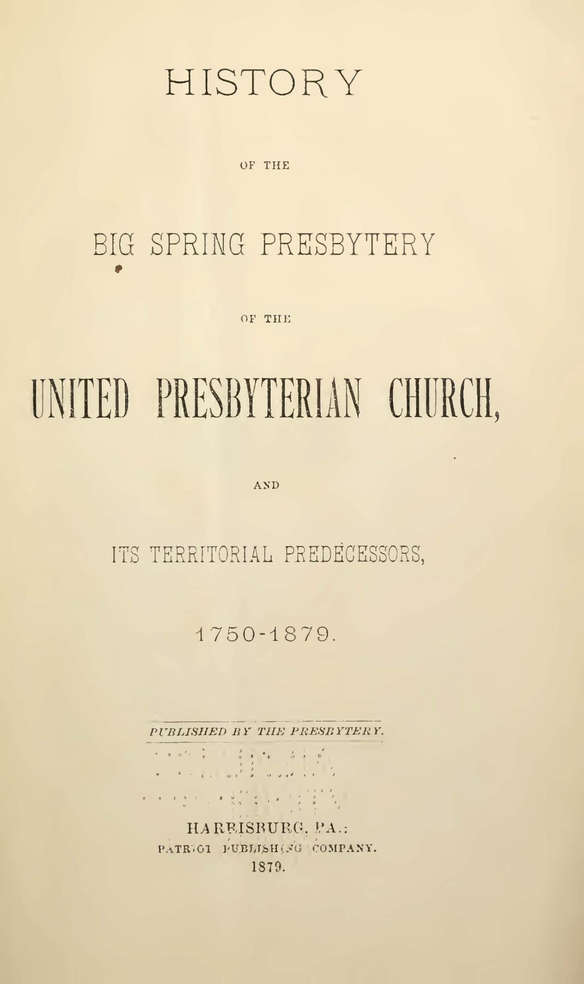 Scouller, James Brown, History of the Big Spring Presbytery of the United Presbyterian Church Title Page.jpg