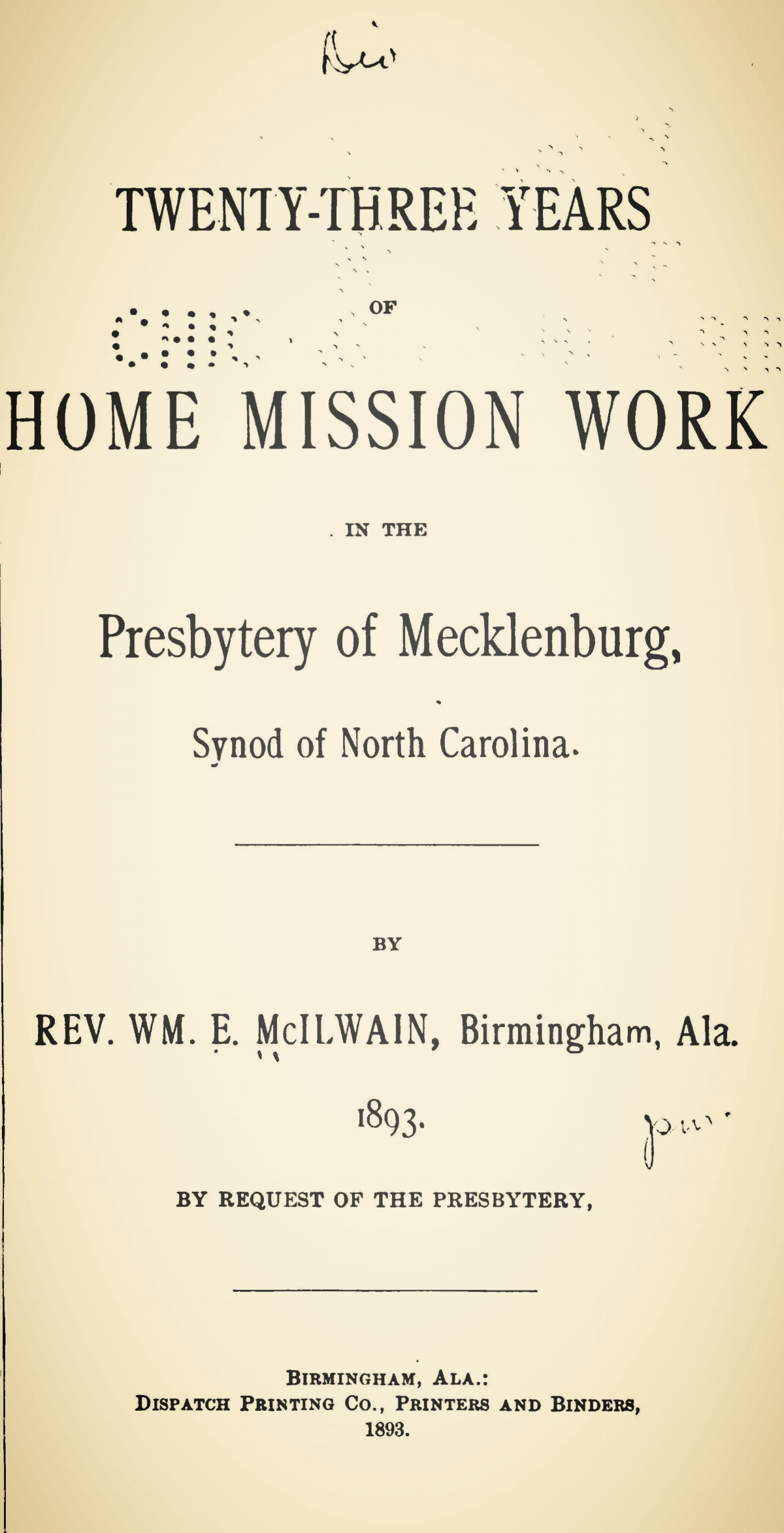 McIlwain, William Erskine, Twenty-Three Years of Home Mission Work in the Presbytery of Mecklenburg Title Page.jpg