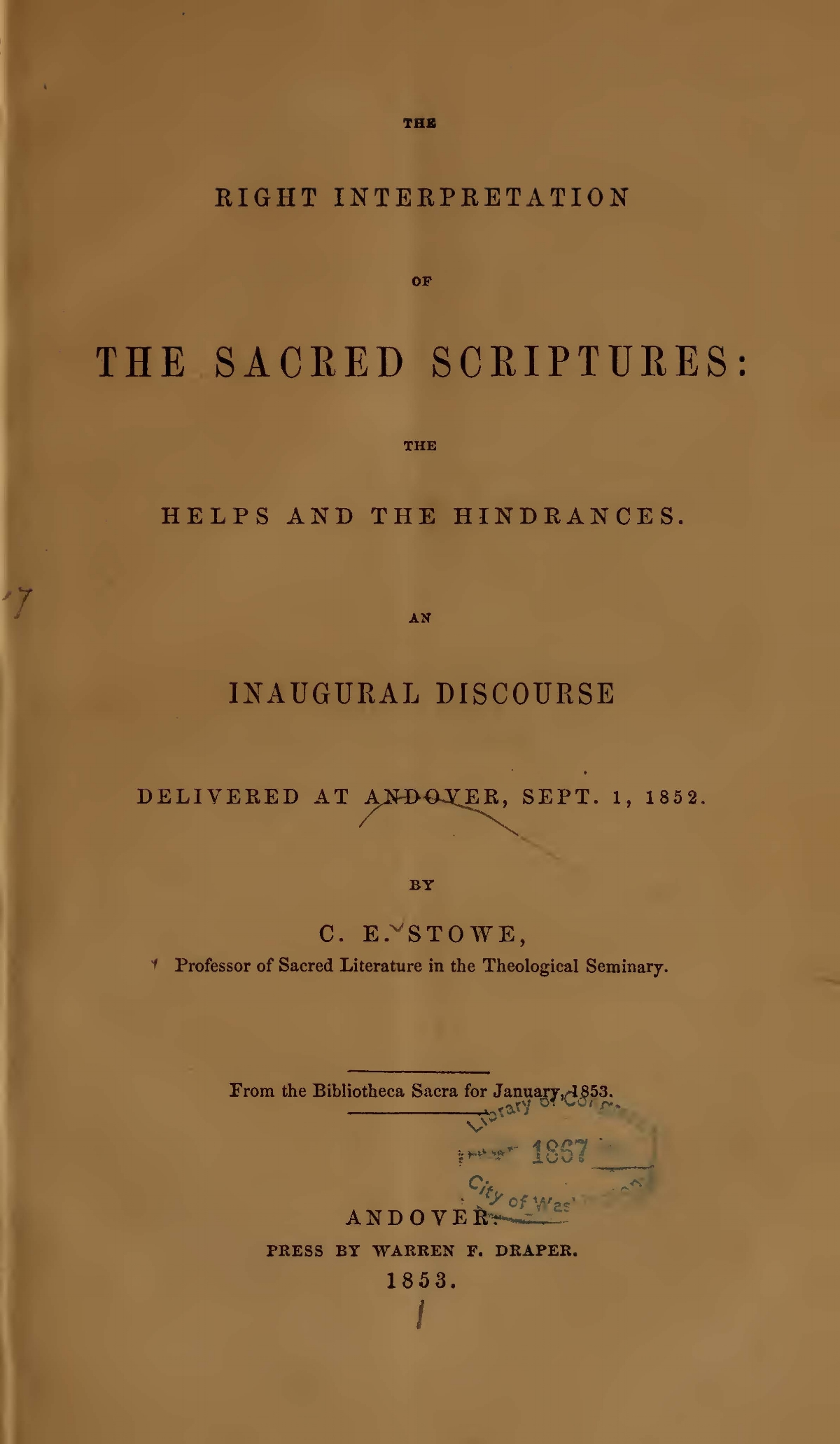 Stowe, Calvin Ellis, The Right Interpretation of the Sacred Scriptures Title Page.jpg