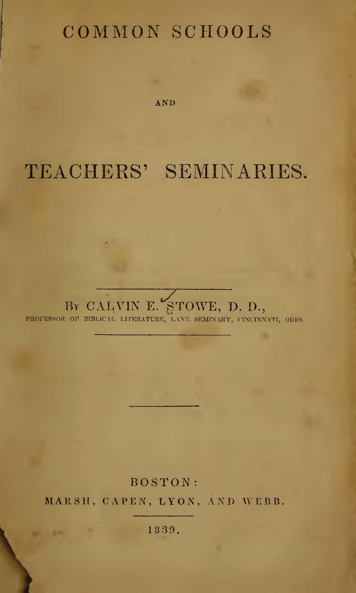 Stowe, Calvin Ellis, Common Schools and Teachers' Seminaries Title Page.jpg