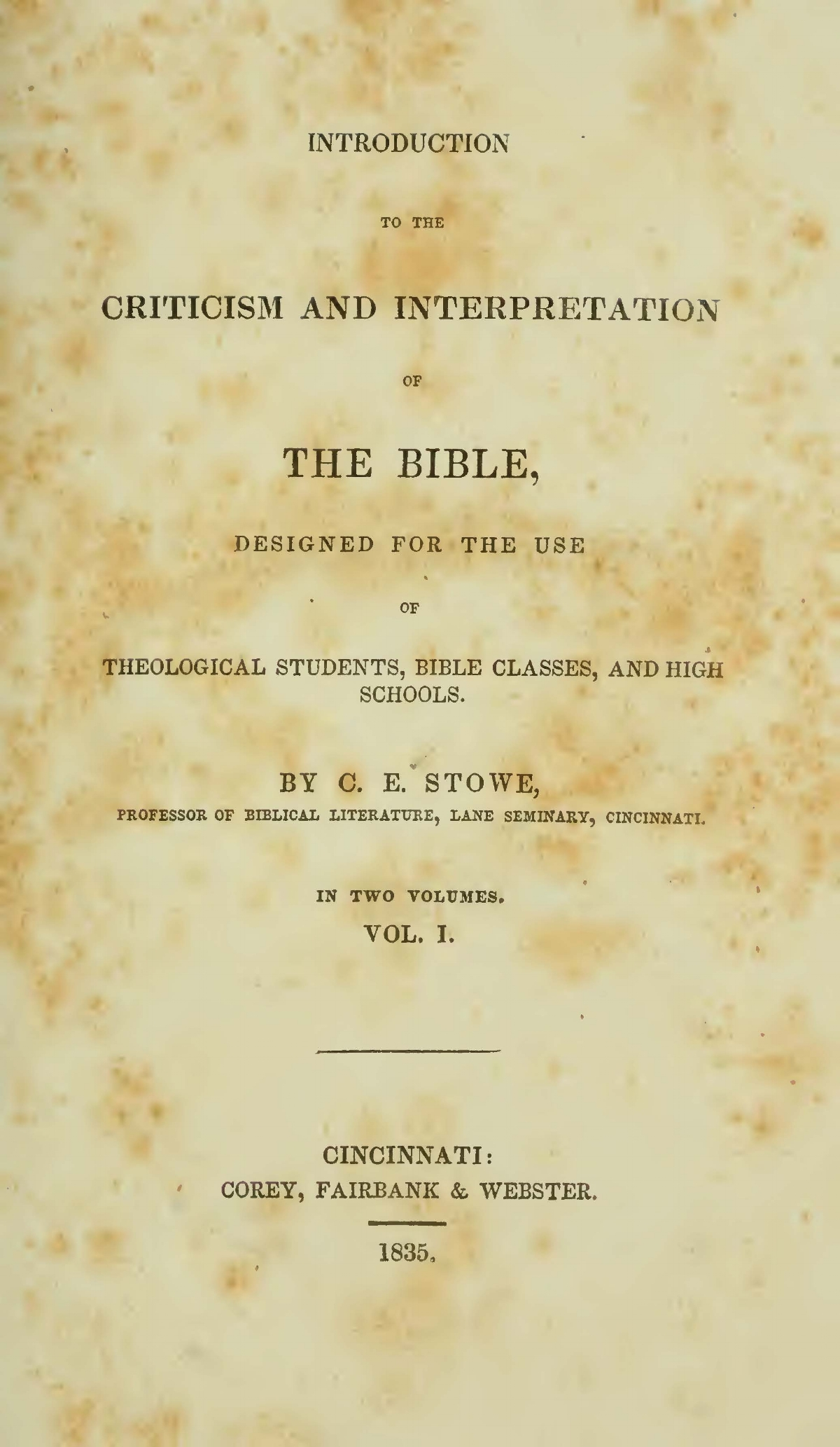 Stowe, Calvin Ellis, Introduction to the Criticism and Interpretation of the Bible Title Page.jpg