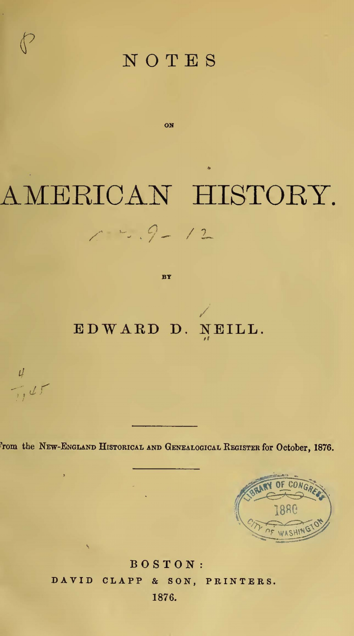 Neill, Edward Duffield, Notes on American History Title Page.jpg