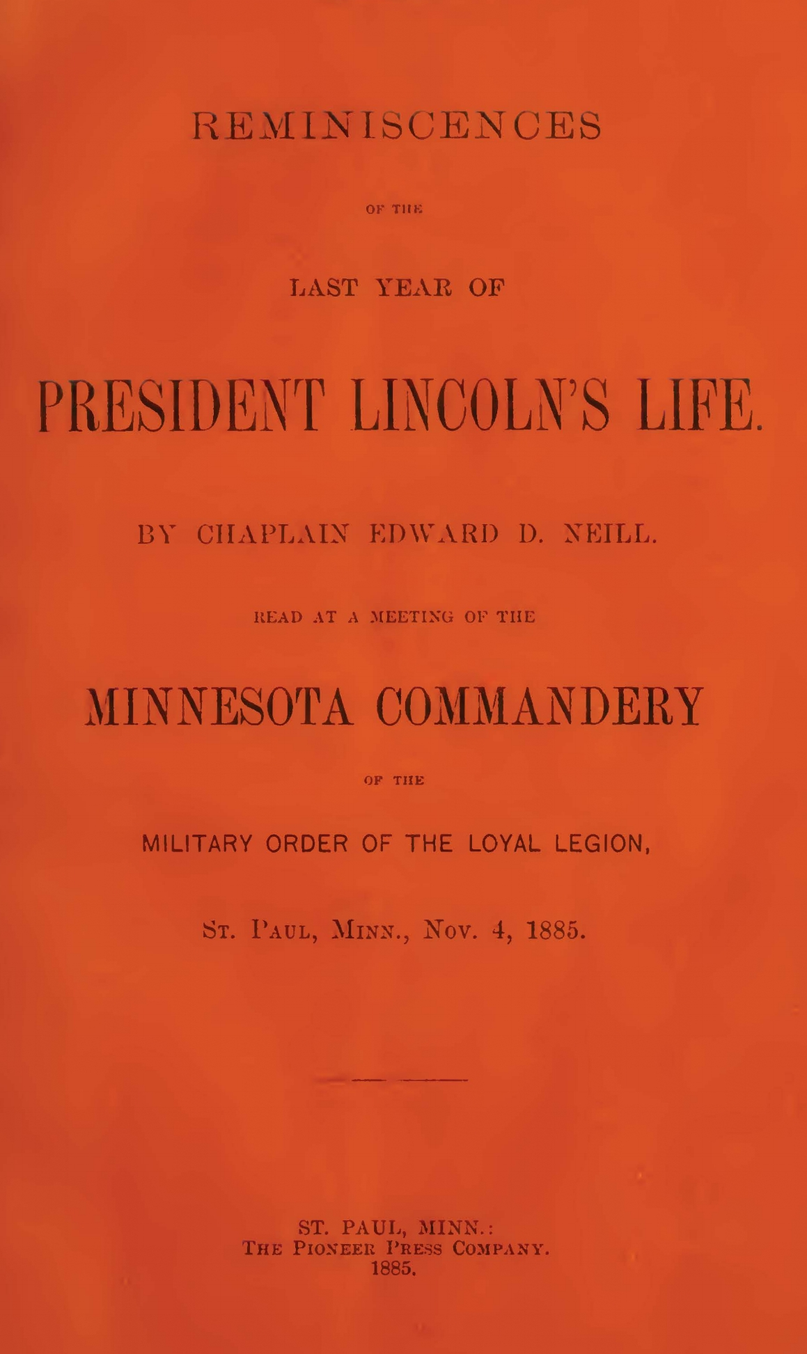 Neill, Edward Duffield, Reminiscences of the Last Year of President Lincoln's Life Title Page.jpg