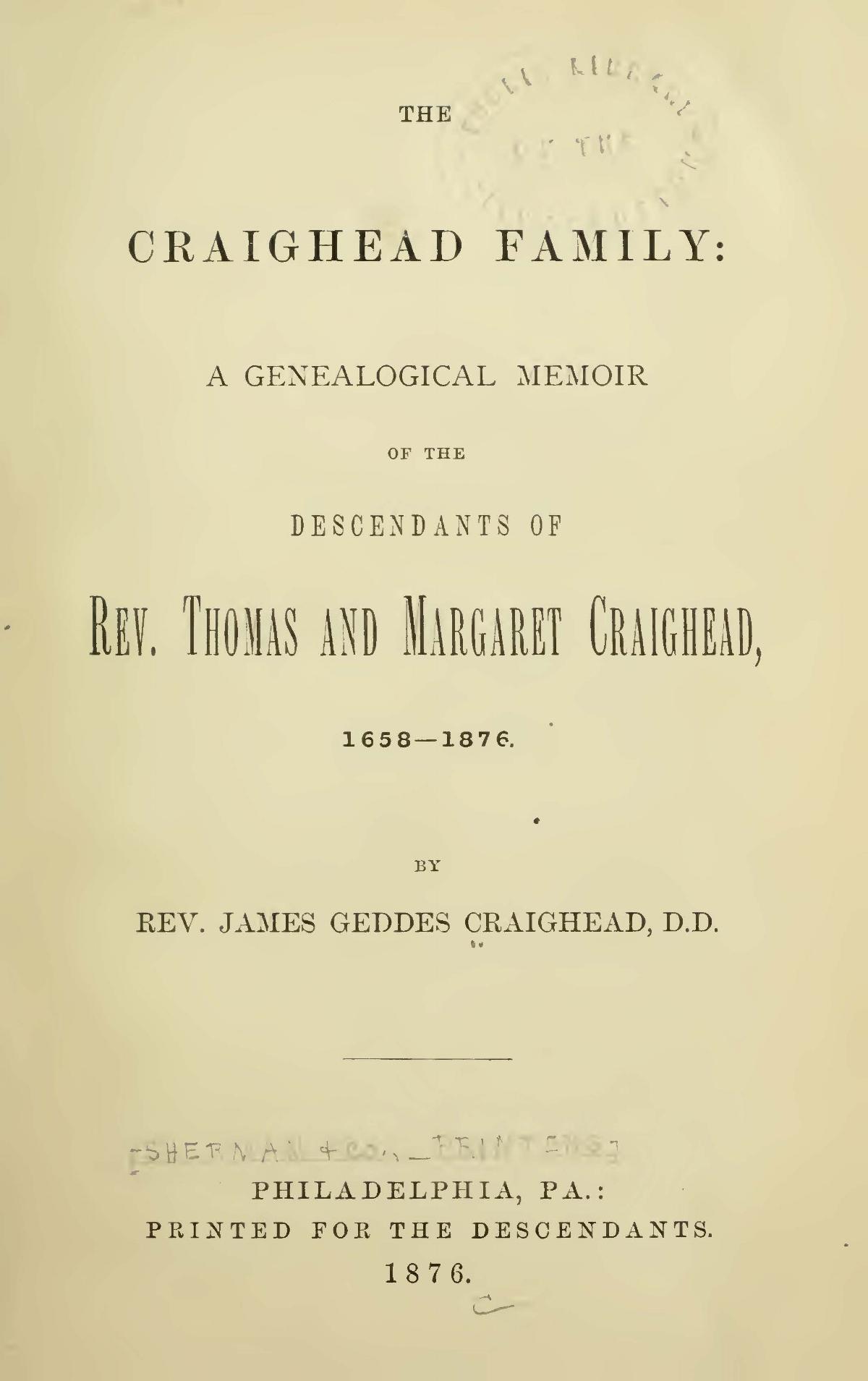 Craighead, James Geddes, The Craighead Family A Genealogical Memoir Title Page.jpg