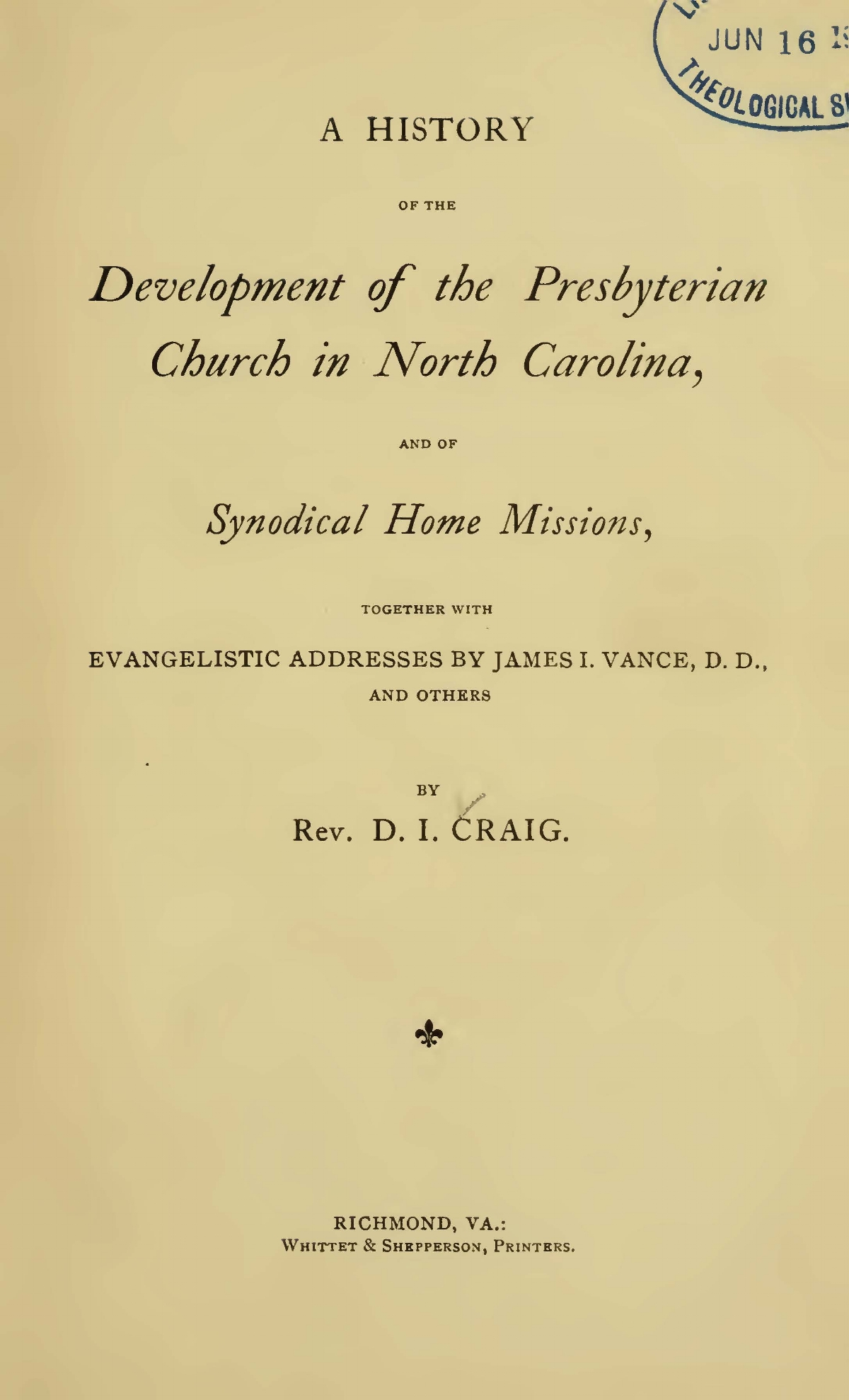 Craig, David Irwin, A History of the Development of the Presbyterian Church in North Carolina Title Page.jpg
