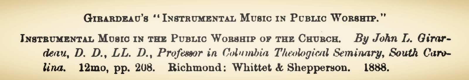 Dabney, Robert Lewis, Review of Girardeau's Instrumental Music in Public Worship Title Page.jpg