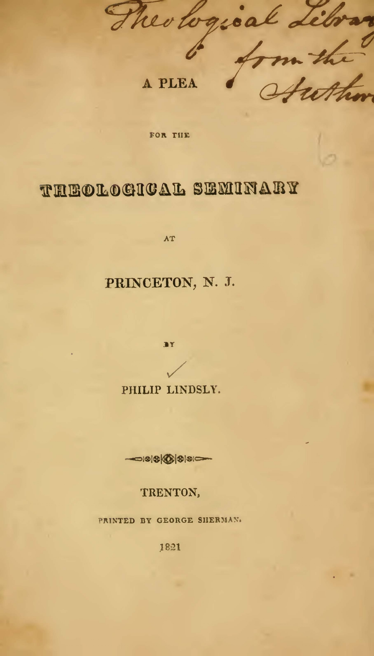 Lindsley, Philip, A Plea for the Theological Seminary at Princeton, N.J. Title Page.jpg
