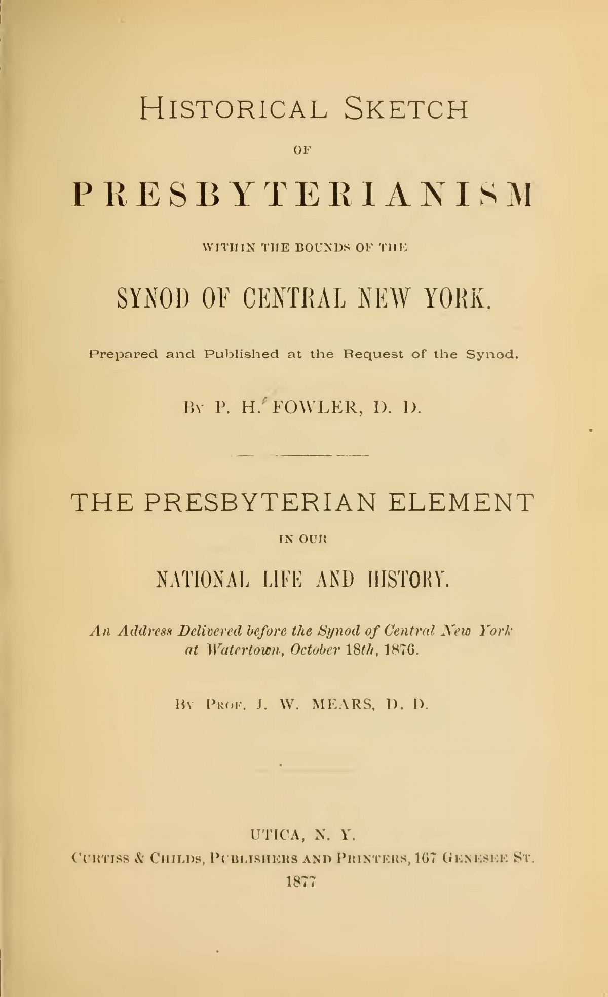 Fowler, Philemon Halsted, Historical Sketch of Presbyterianism Within the Bounds of the Synod of Central New York Title Page.jpg