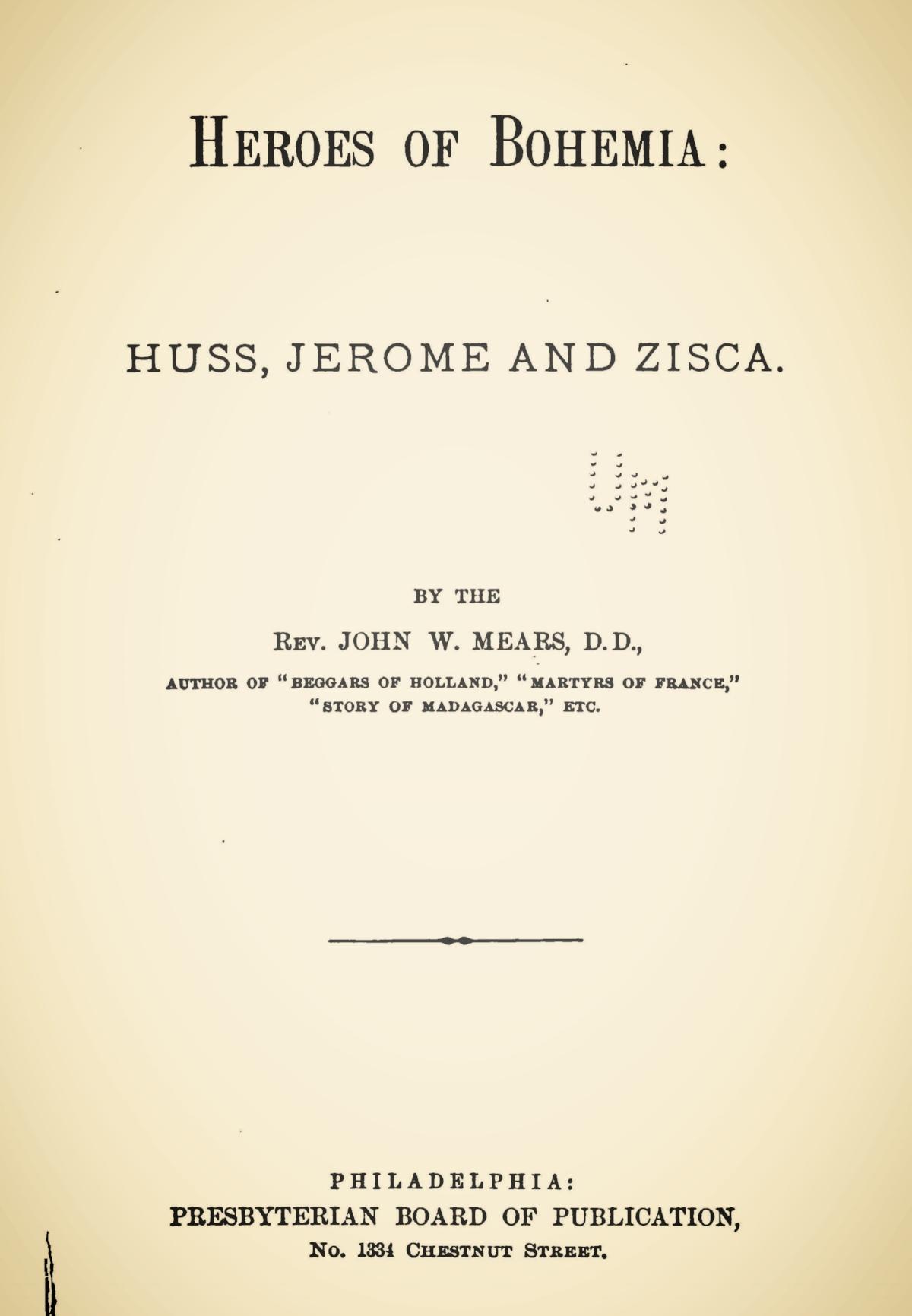 Mears, John William, Heroes of Bohemia Title Page.jpg