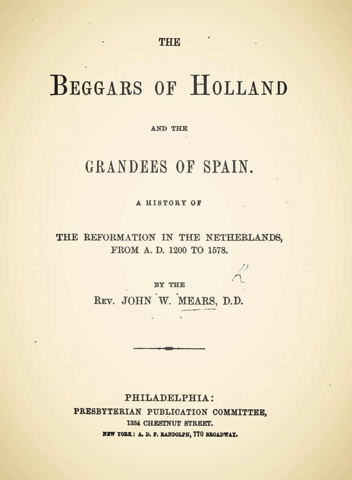 Mears, John William, The Beggars of Holland and the Grandees of Spain Title Page.jpg