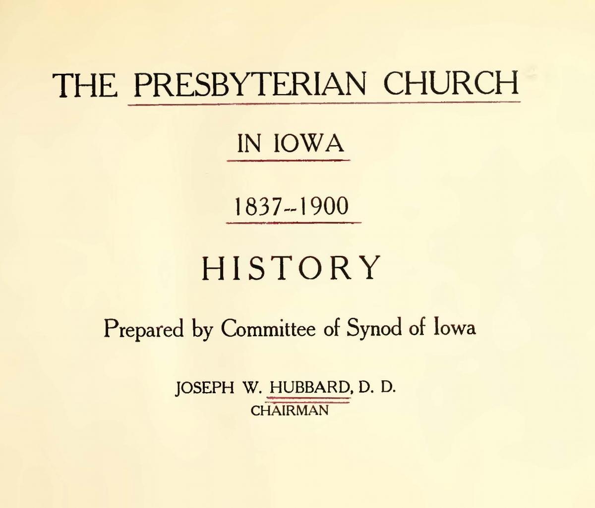 Hubbard, Joseph Welton, The Presbyterian Church in Iowa, 1837-1900 Title Page.jpg