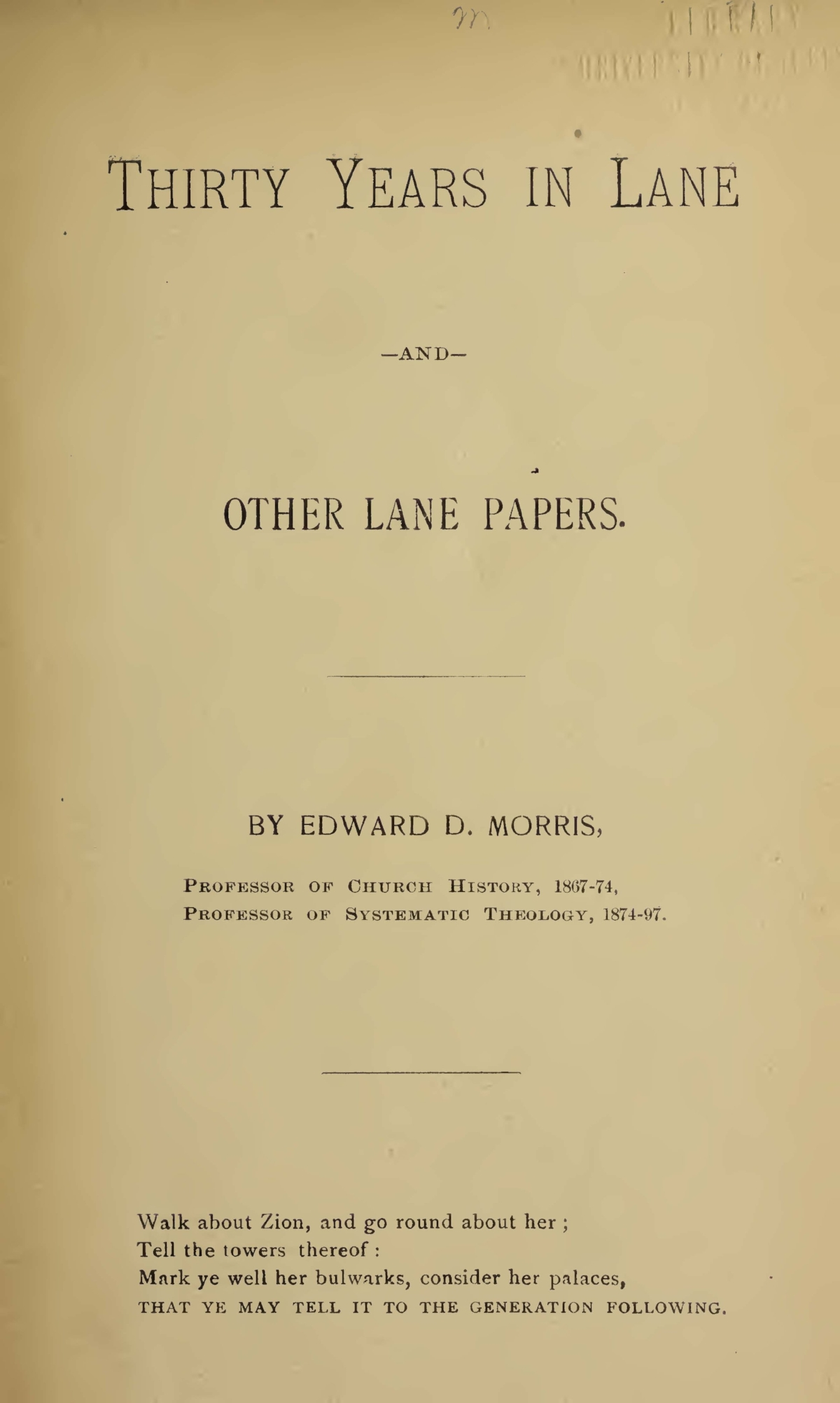 Morris, Edward Dafydd, Thirty Years in Lane, and Other Lane Papers Title Page.jpg