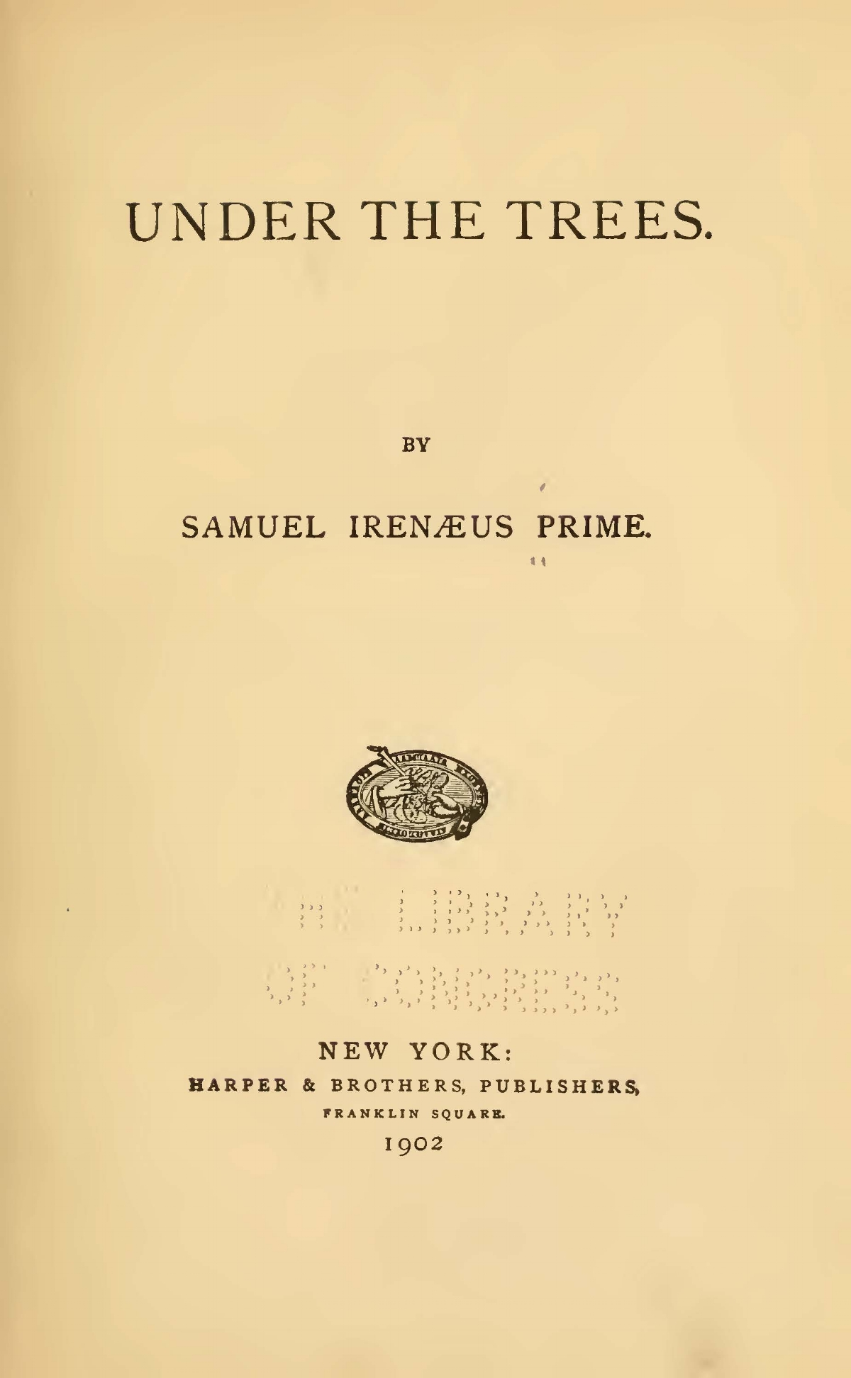 Prime, Samuel Irenaeus, Under the Trees Title Page.jpg