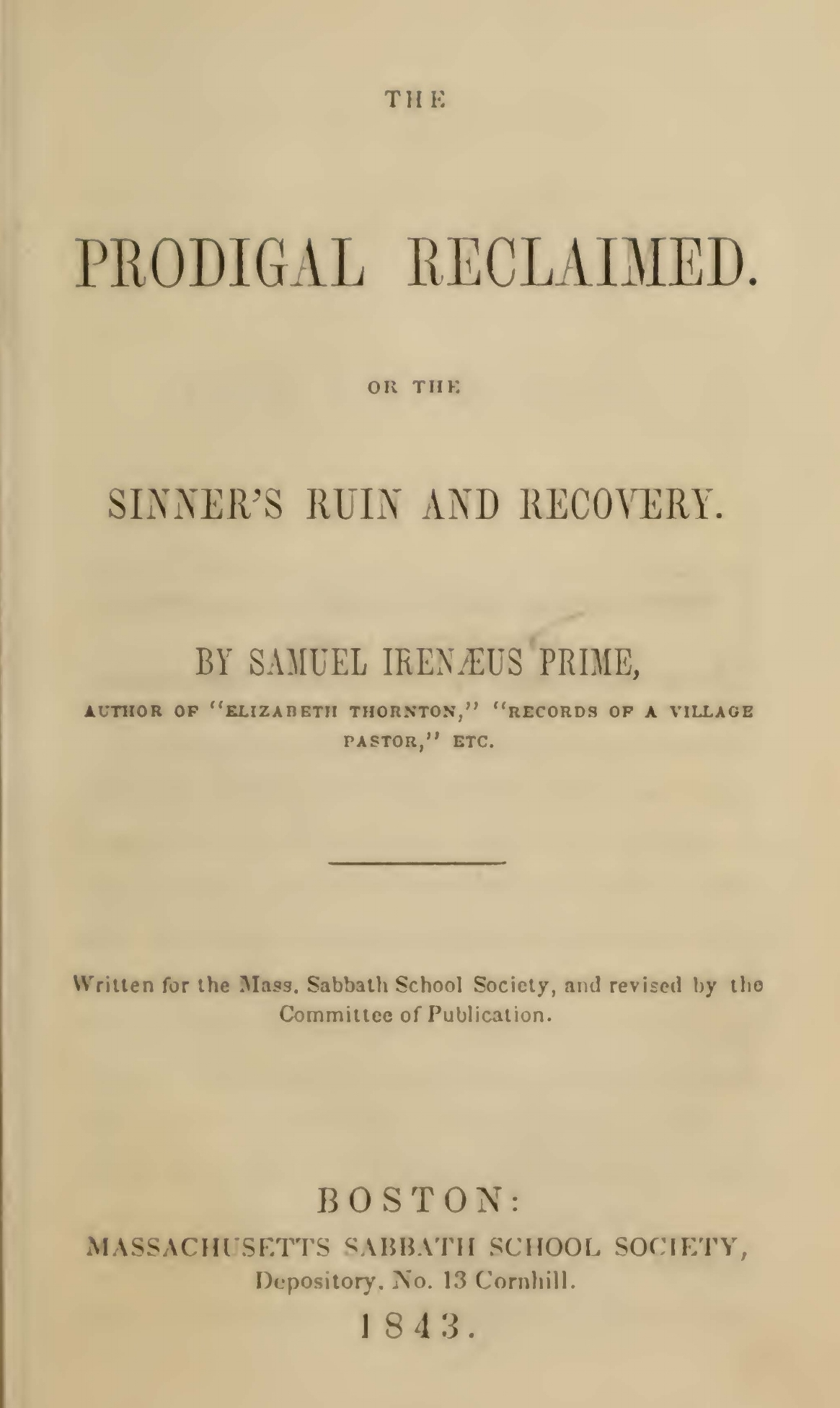 Prime, Samuel Irenaeus, The Prodigal Reclaimed Title Page.jpg