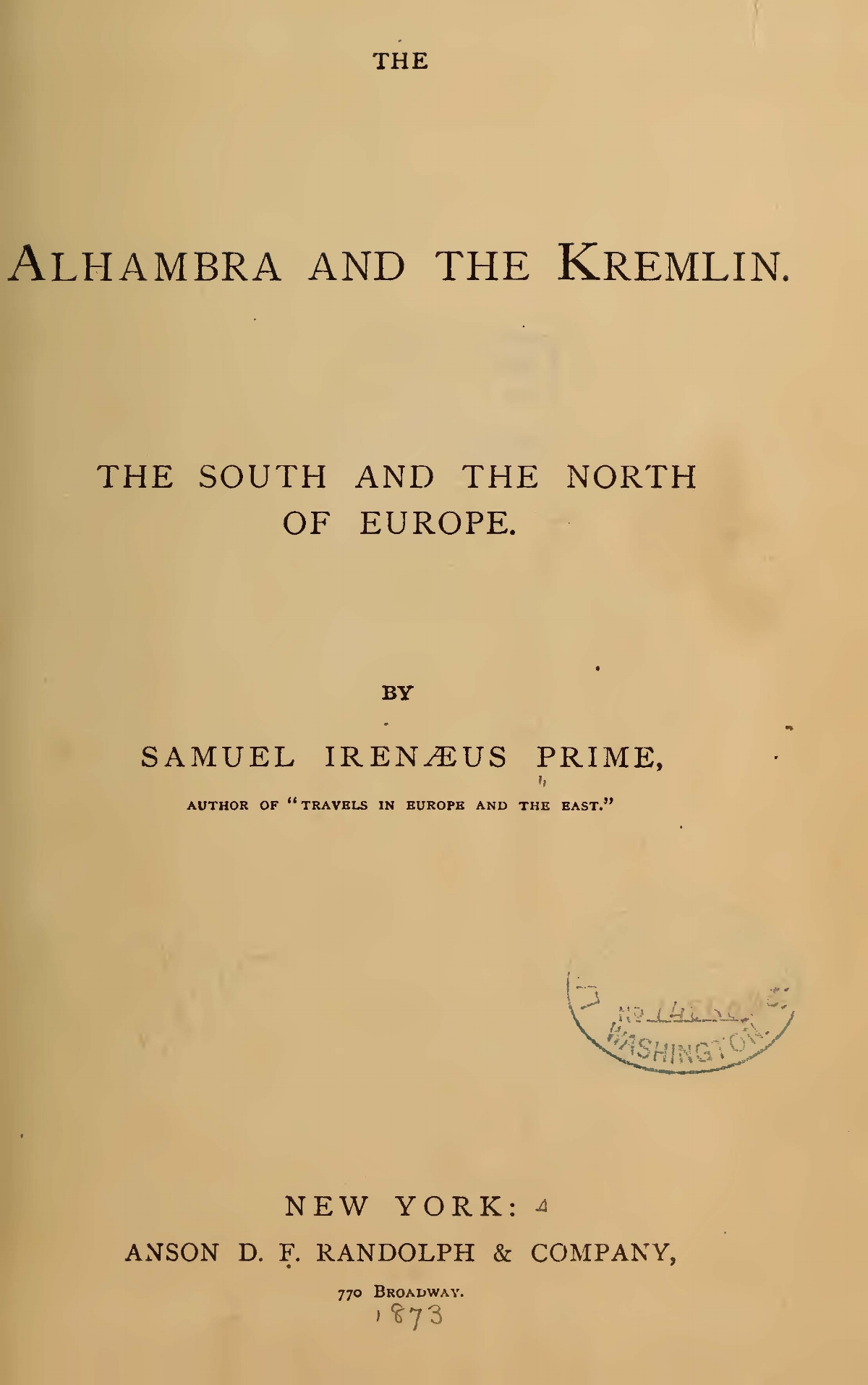 Prime, Samuel Irenaeus, The Alhambra and the Kremlin Title Page.jpg