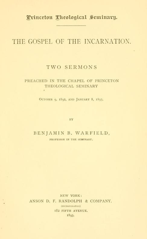 Warfield, Gospel of Incarnation.jpg