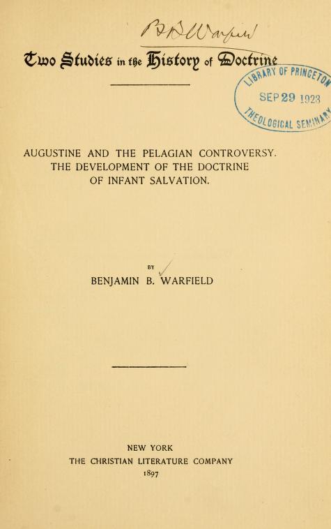 Warfield, Two Studies in History of Doctrine.jpg