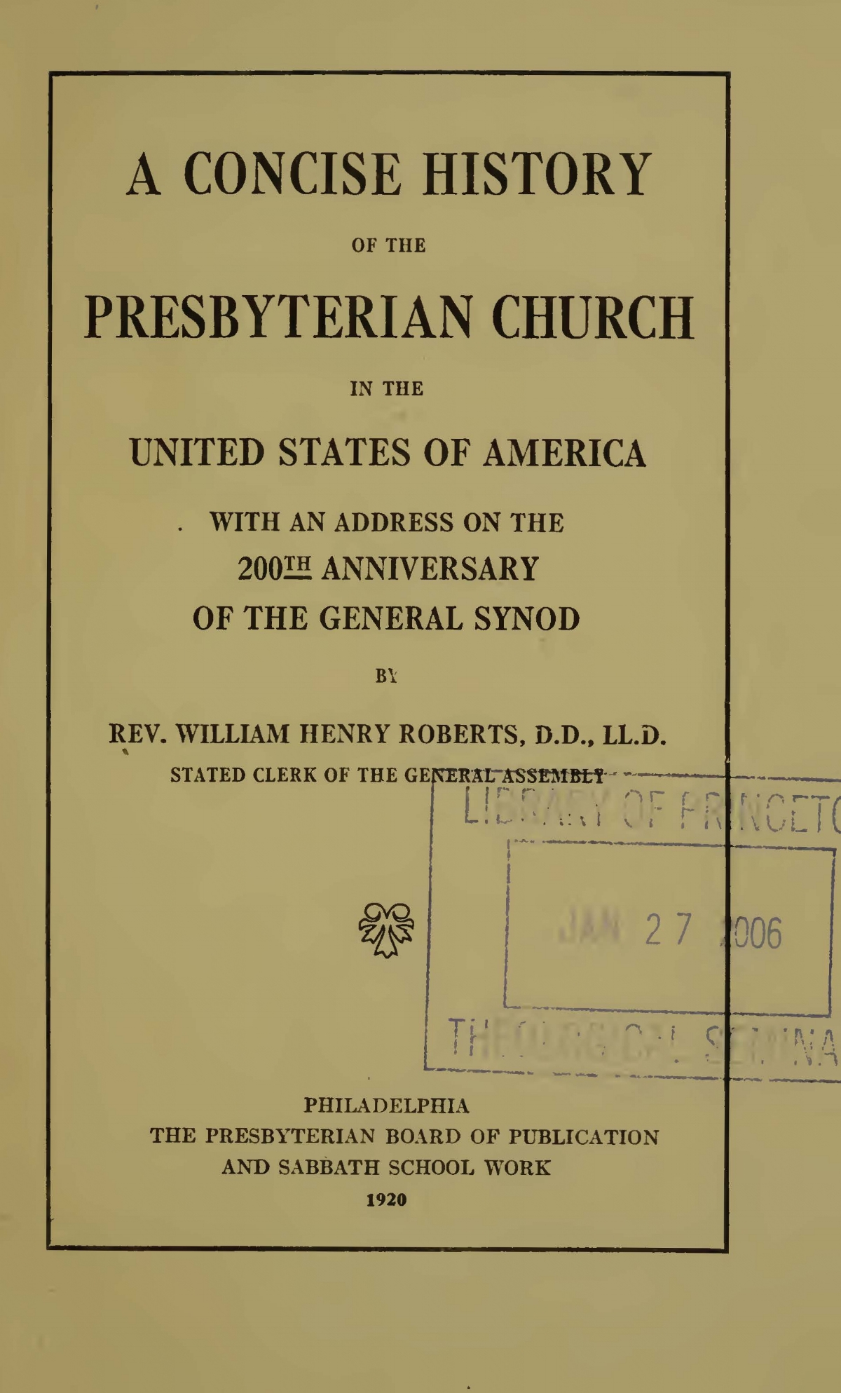 Roberts, William Henry, A Concise History of the Presbyterian Church in the United States of America Title Page.jpg