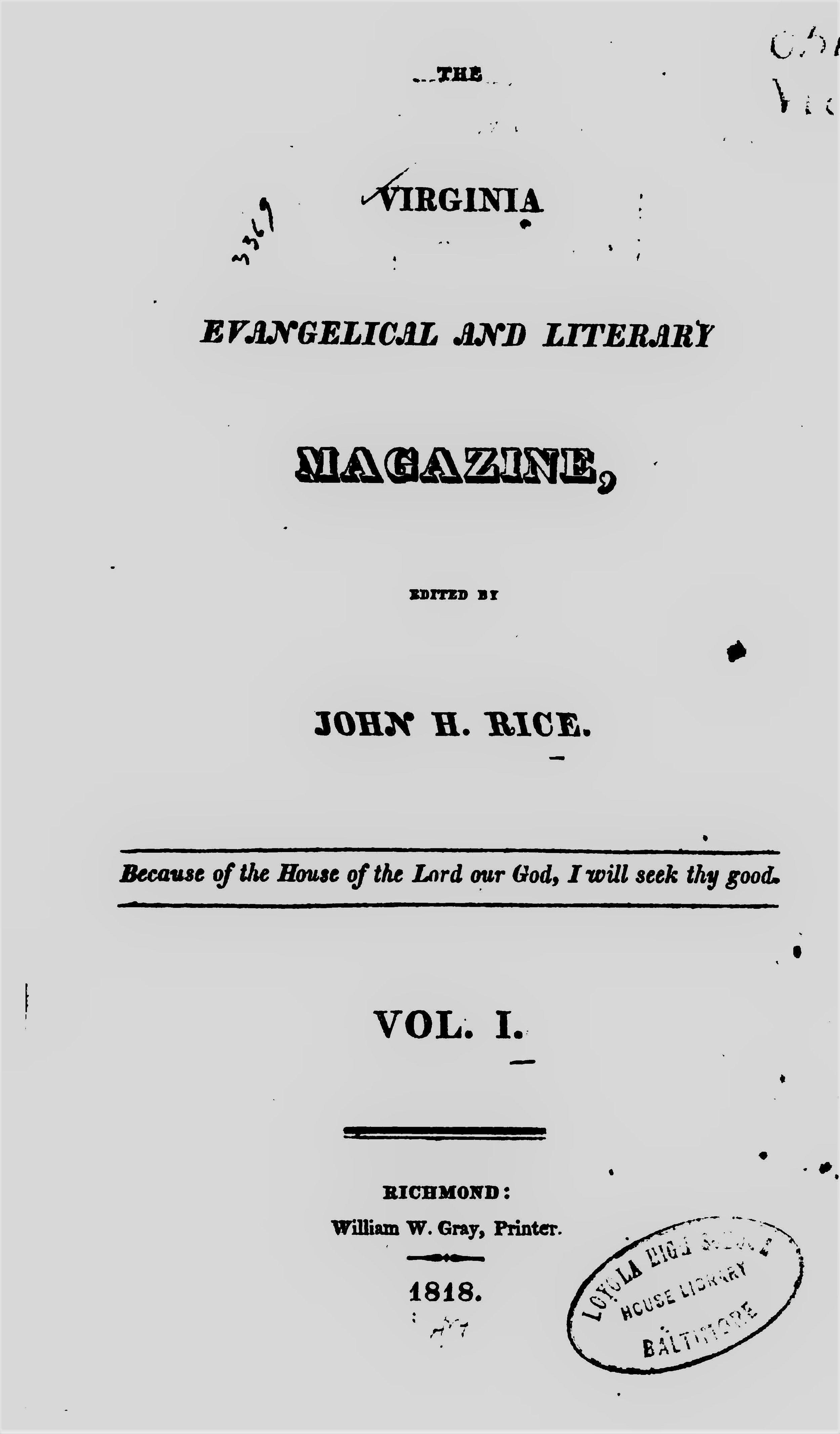 Rice, John Holt - Virgina Evangelical and Literary Magazine Vol 1.jpg