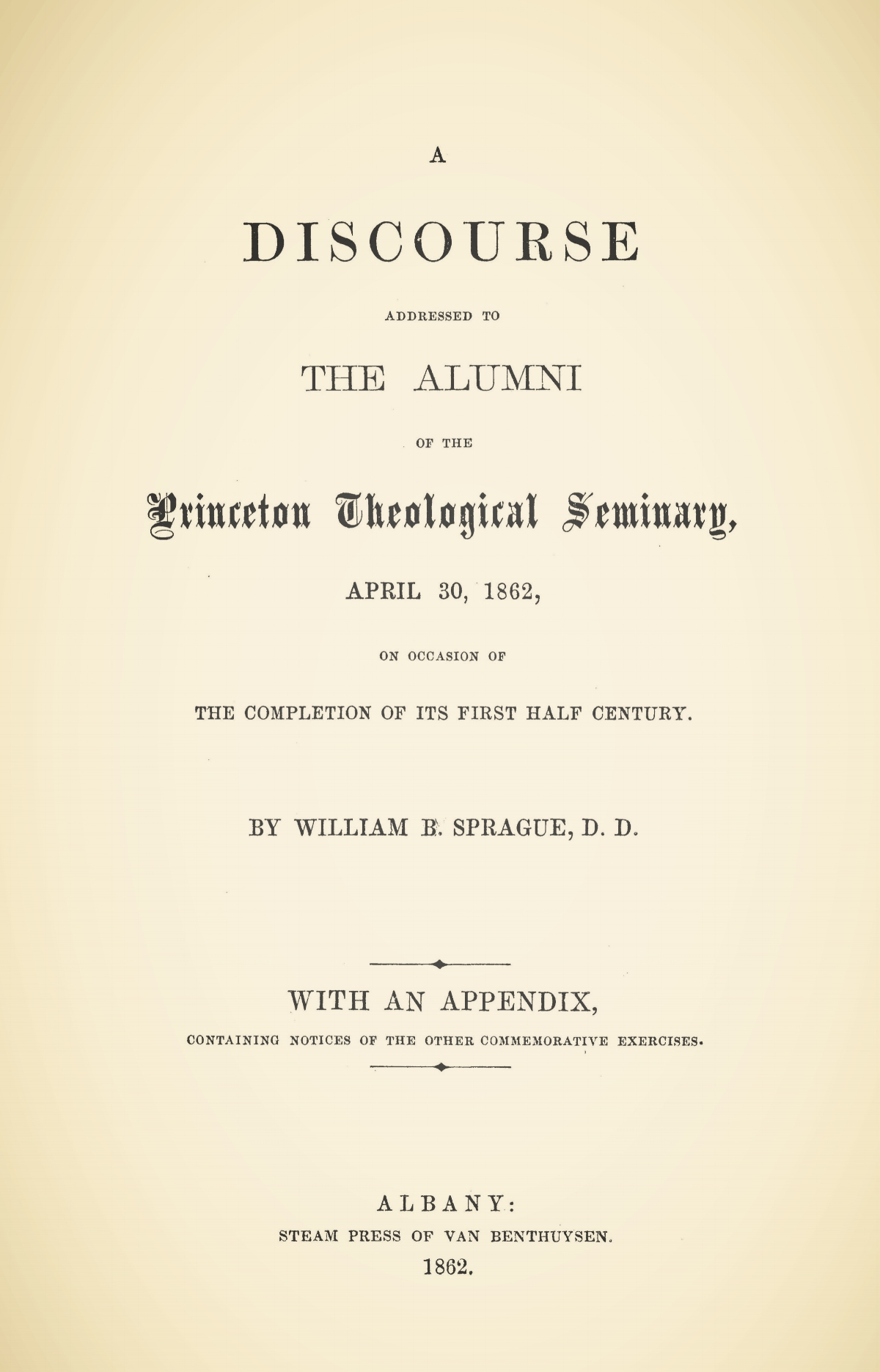 Sprague, William Buell, A Discourse Addressed to the Alumni of the Princeton Theological Seminary Title Page.jpg