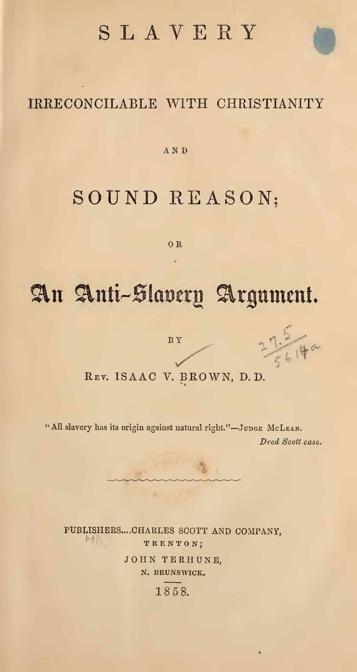 Brown, Isaac Van Arsdale, Slavery Irreconcilable With Christianity and Sound Reason Title Page.jpg