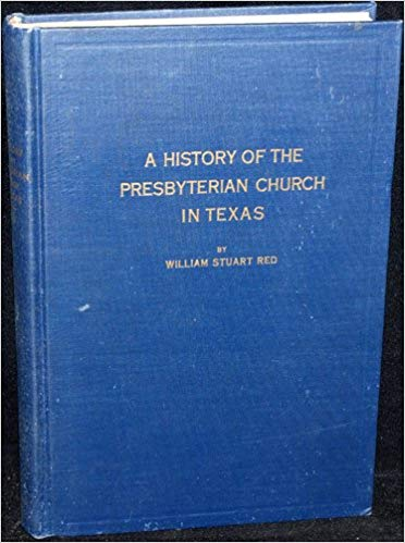 Red, History of Pres Ch in Texas.jpg
