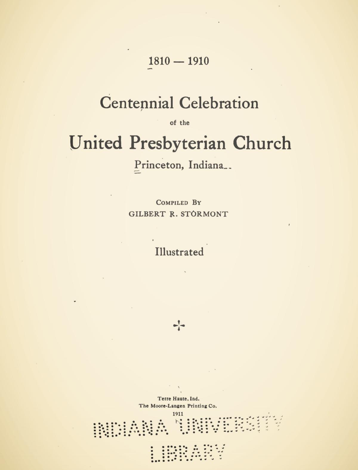 Stormont, Gilbert Robert, Centennial Celebration of the United Presbyterian Church, Princeton, Indiana Title Page.jpg