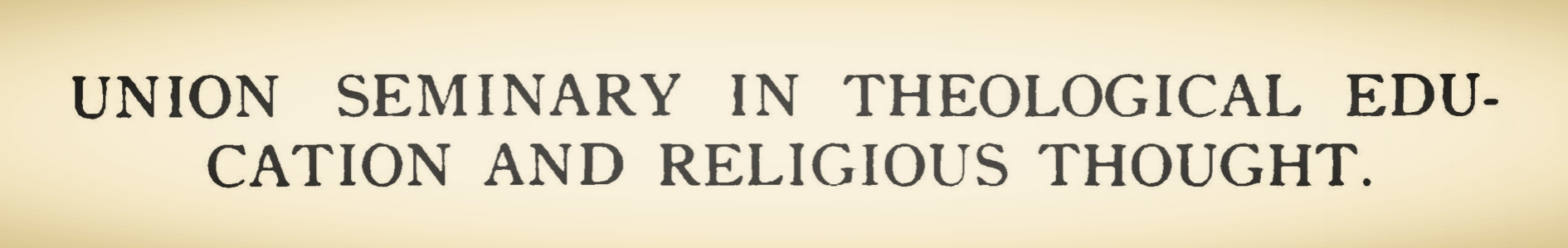 Rice, Jr., Theron Hall, Union Seminary in Theological Education and Religious Thought Title Page.jpg