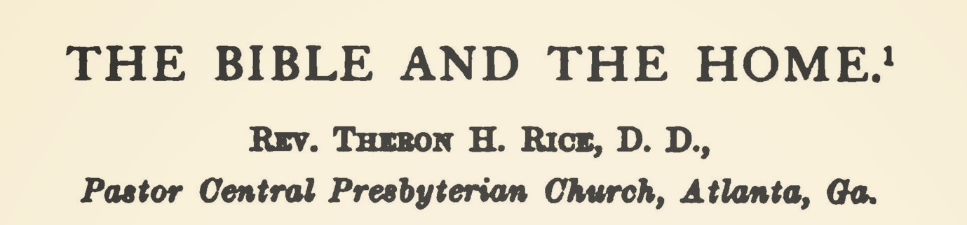 Rice, Jr., Theron Hall, The Bible and the Home Title Page.jpg