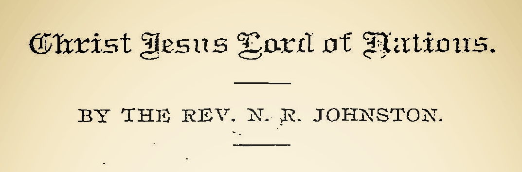 Johnston, Nathan Robinson, Christ Jesus Lord of Nations Title Page.jpg