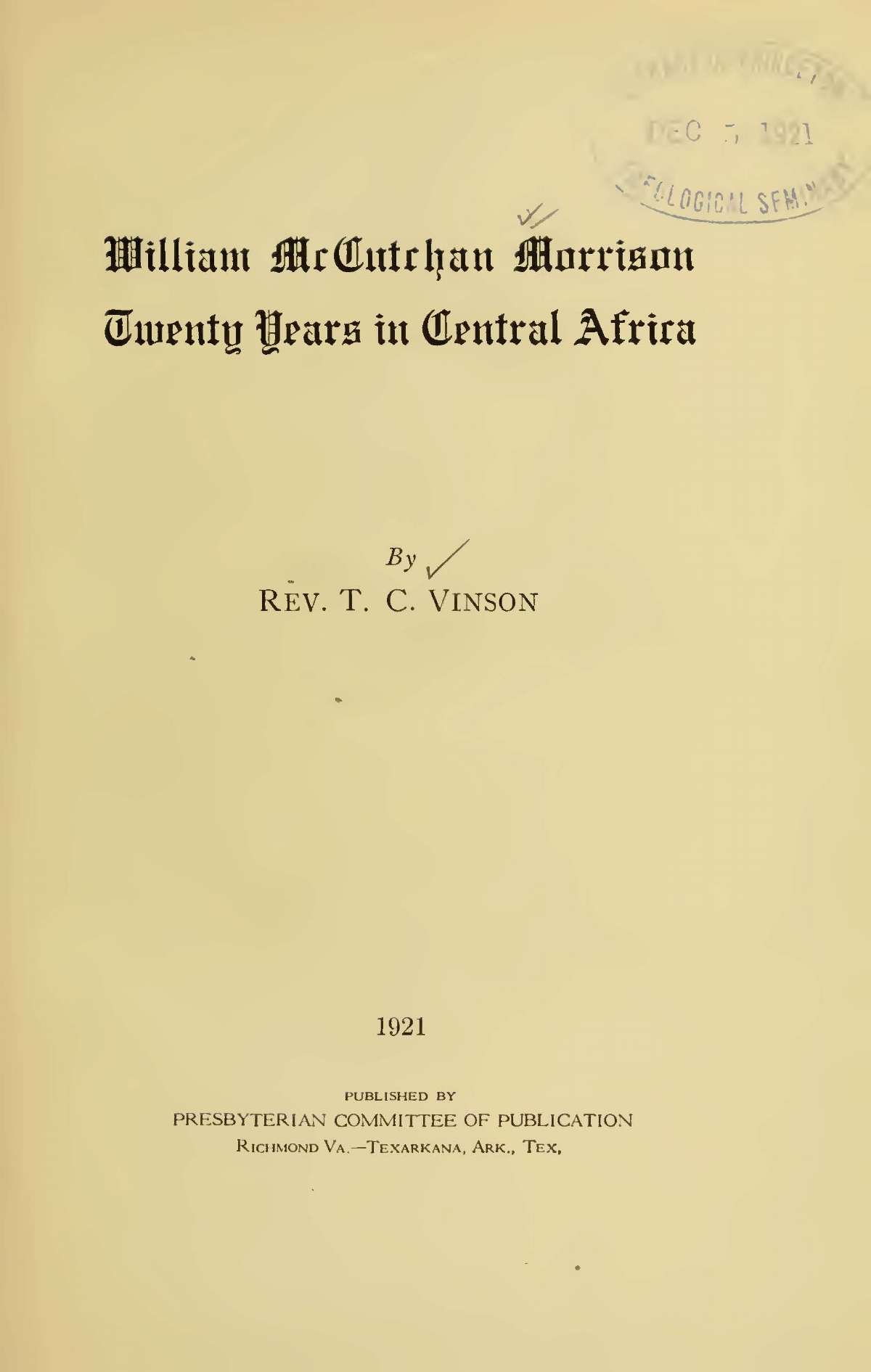 Vinson, Thomas Chalmers, William McCutchan Morrison Twenty Years in Central Africa Title Page.jpg