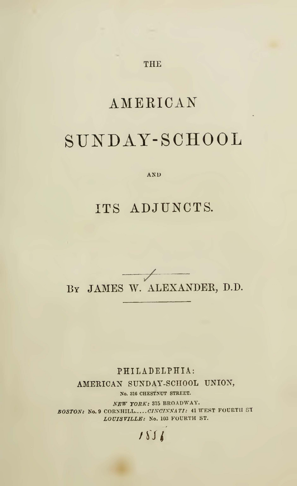 Alexander, James Waddel, The American Sunday-School and Its Adjuncts Title Page.jpg