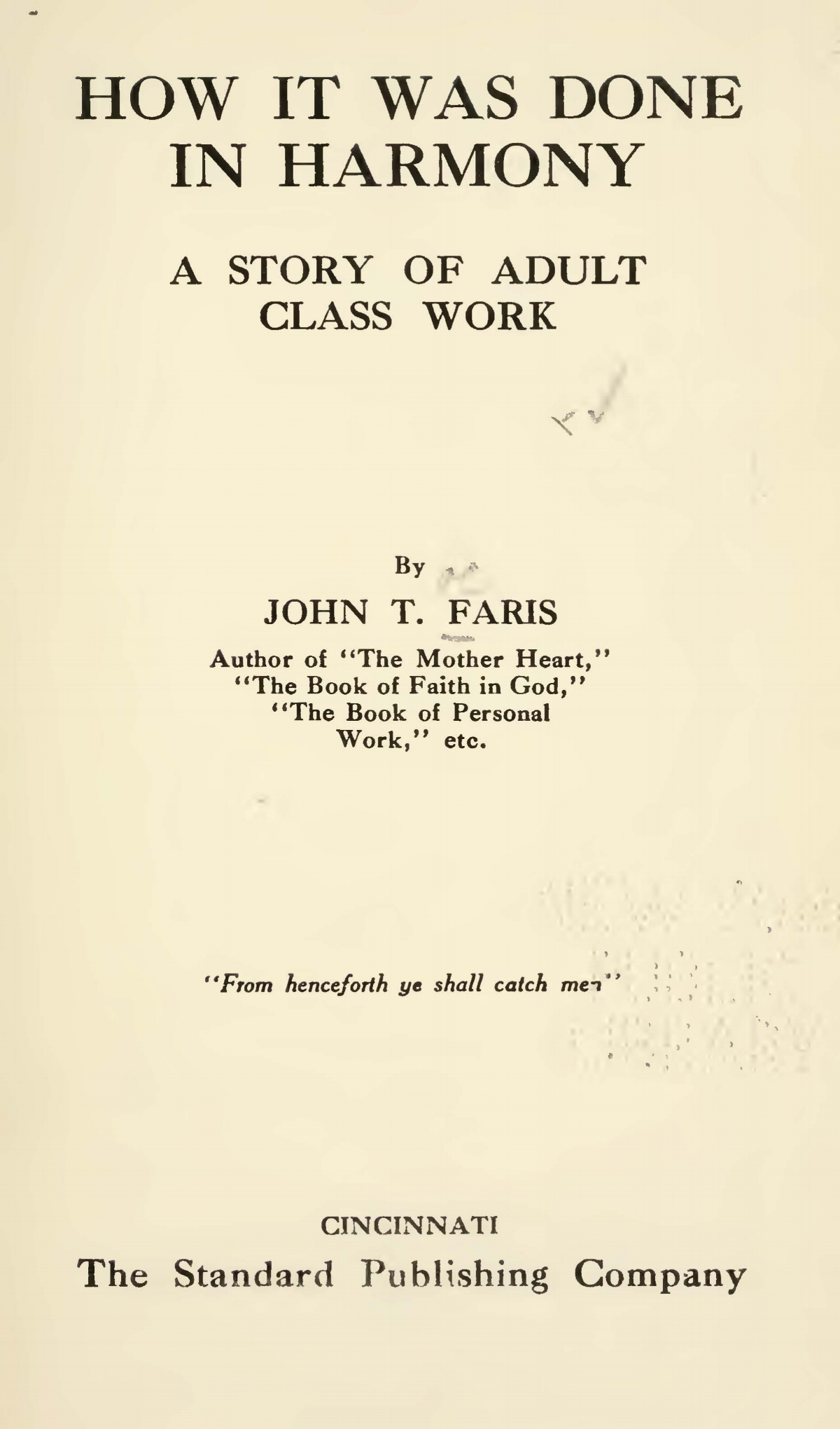 Faris, John Thomson, How It Was Done in Harmony Title Page.jpg