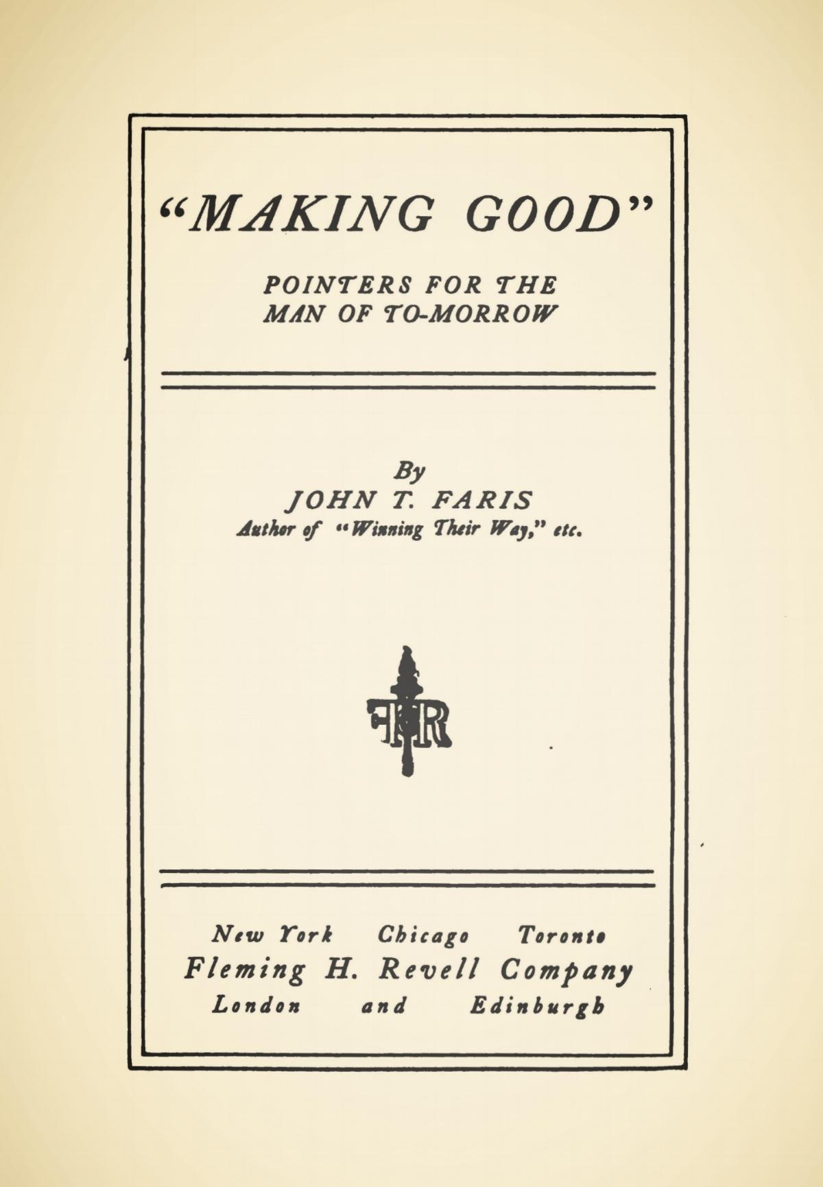 Faris, John Thomson, Making Good Title Page.jpg