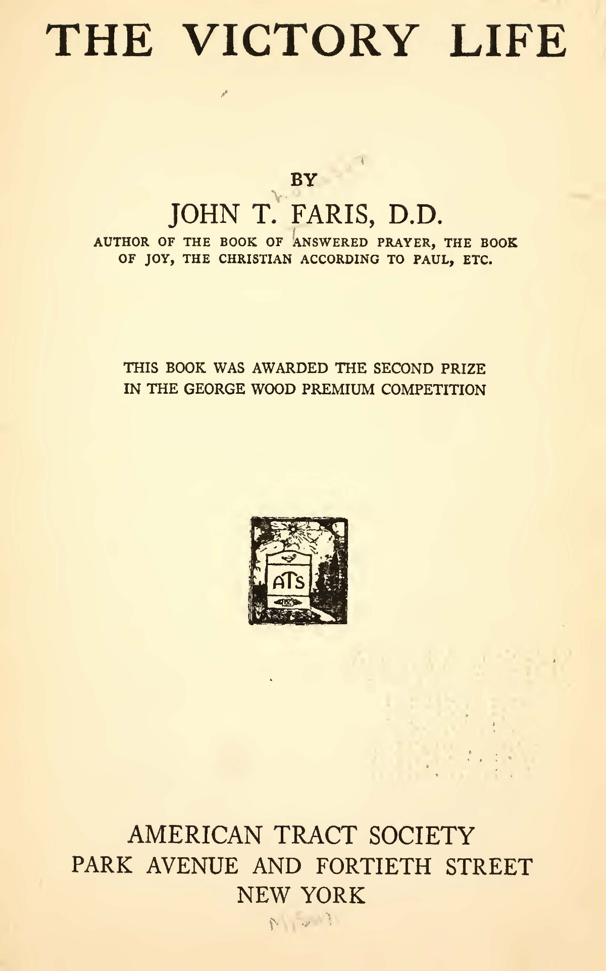 Faris, John Thomson, The Victory Life Title Page.jpg