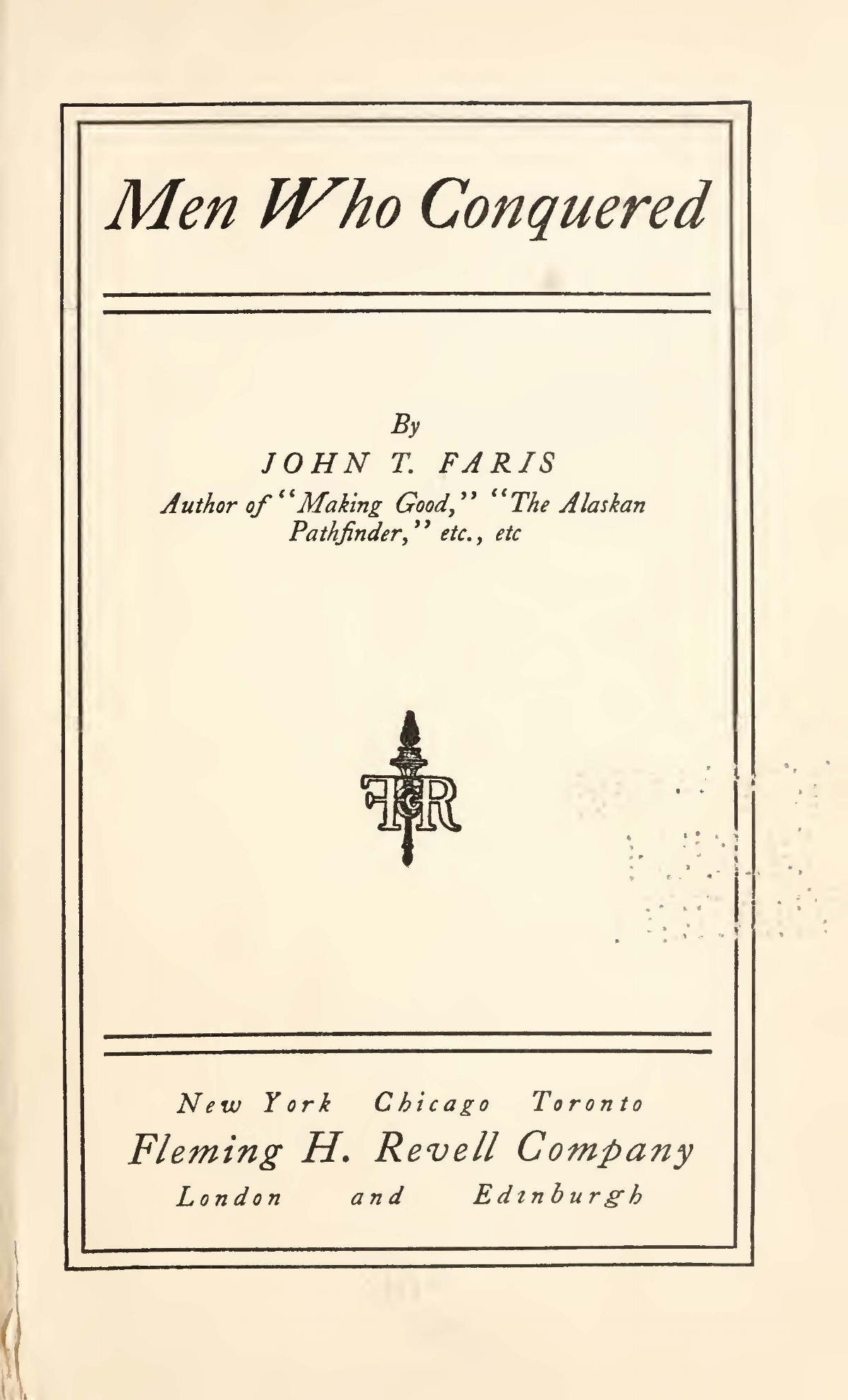 Faris, John Thomson, Men Who Conquered Title Page.jpg