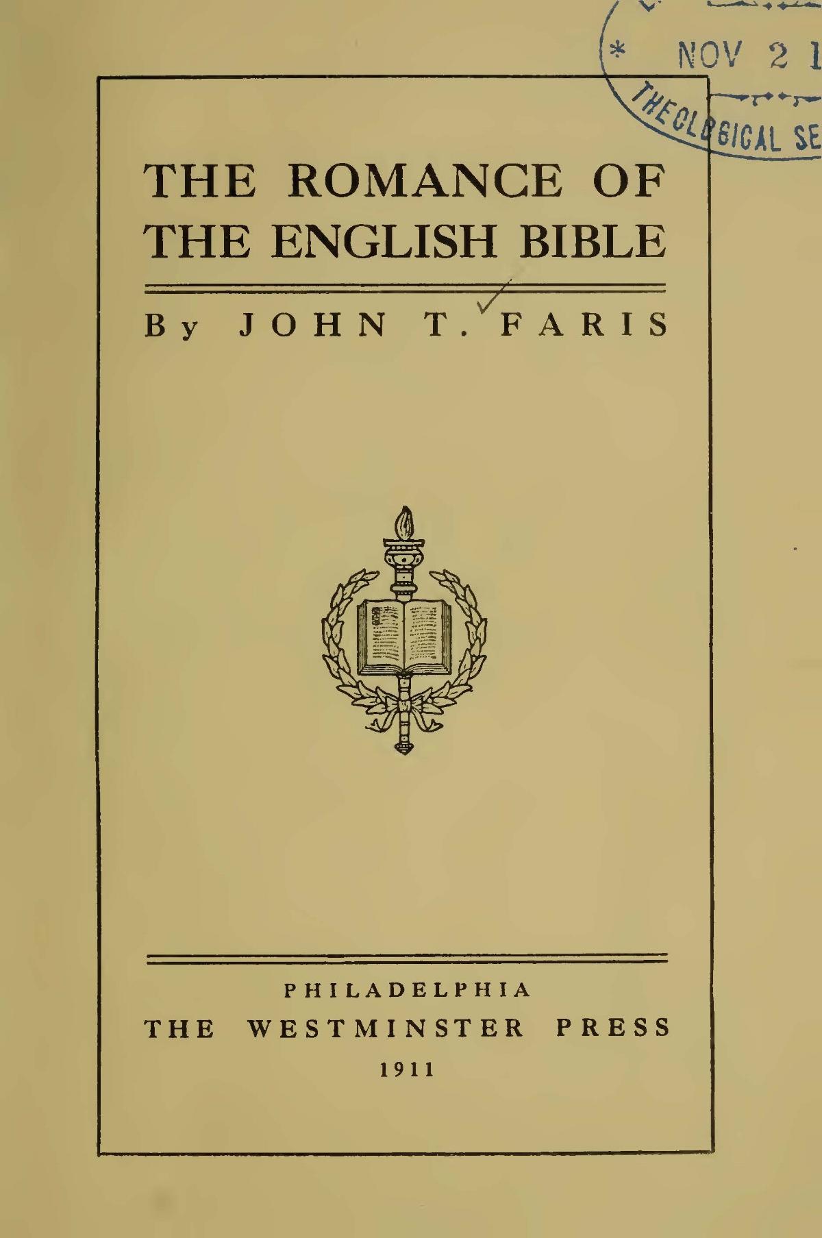 Faris, John Thomson, The Romance of the English Bible Title Page.jpg