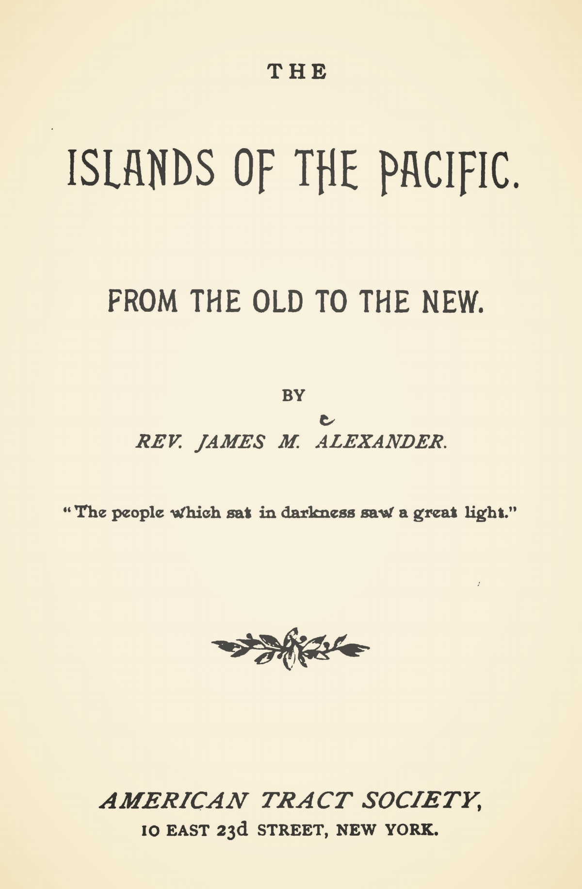 Alexander, James McKinney, The Islands of the Pacific Title Page.jpg